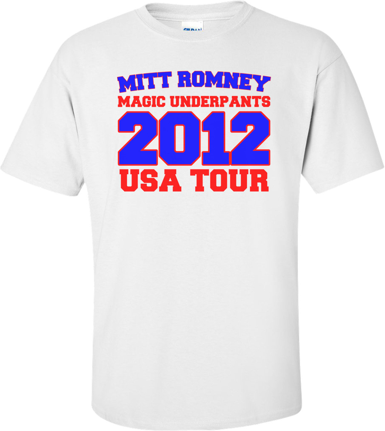 Mitt Romney Magic Underpants 2012 Usa Tour - Anti Mitt Romney Shirt