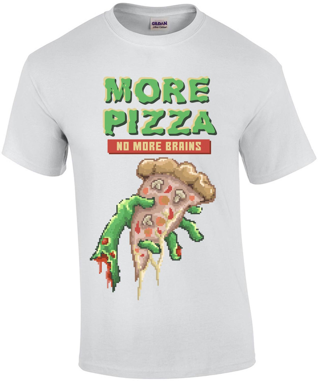More Pizza No More Brains Retro T-Shirt