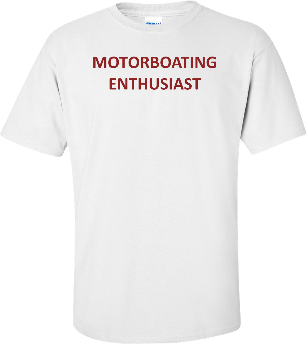 MOTORBOATING ENTHUSIAST Shirt