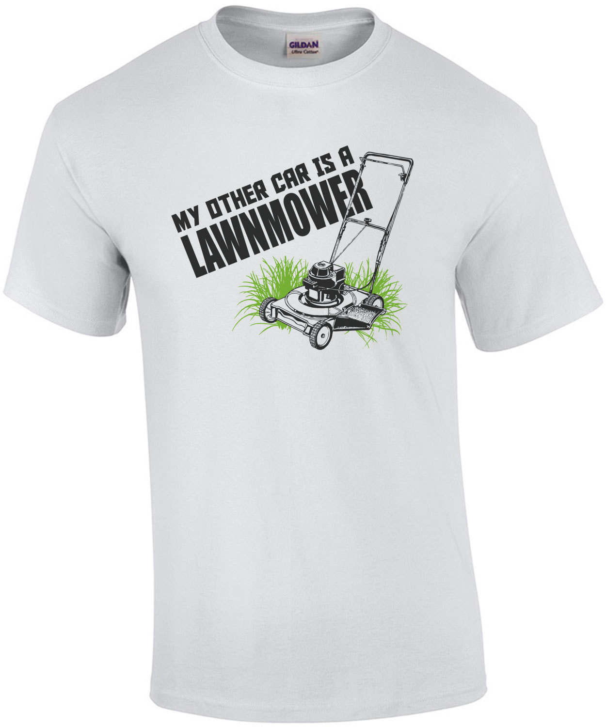 My Other Car Is A Lawnmower T-Shirt