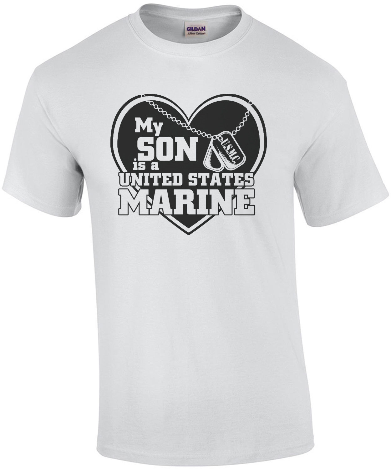My Son Is A United States Marine T-Shirt