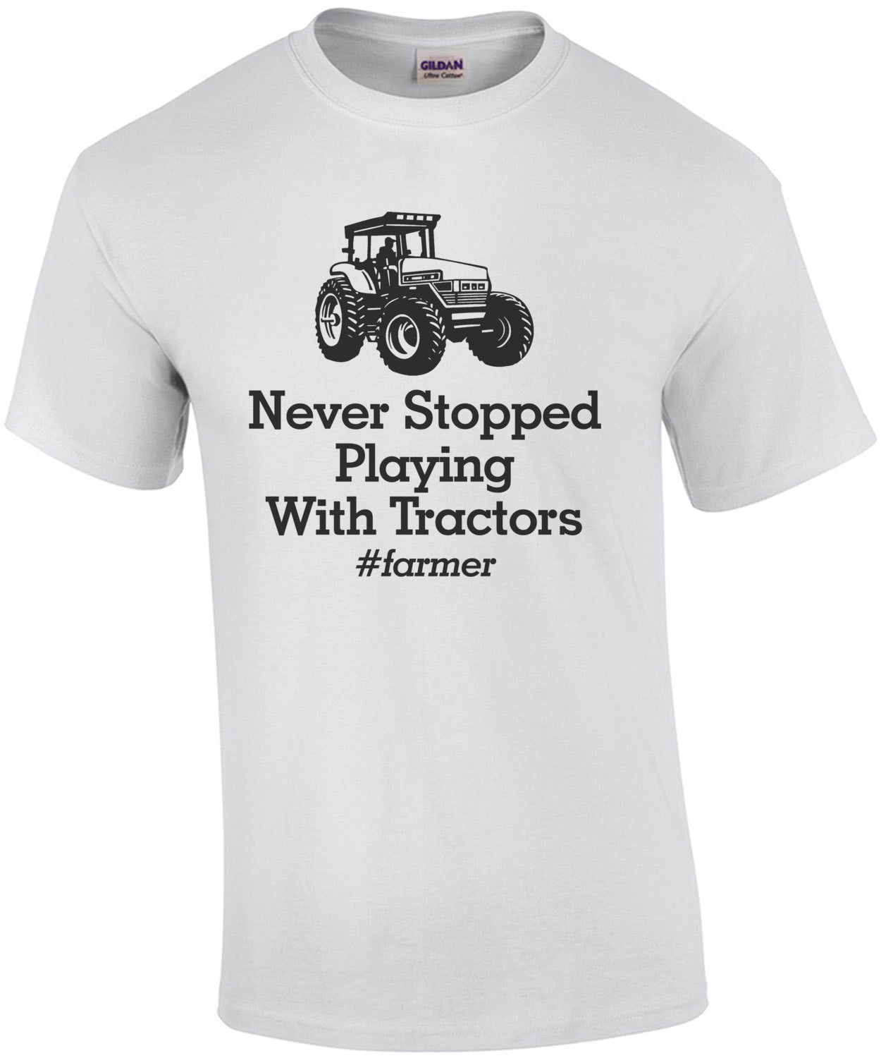 Never Stopped Playing With Tractors Farmer T-Shirt