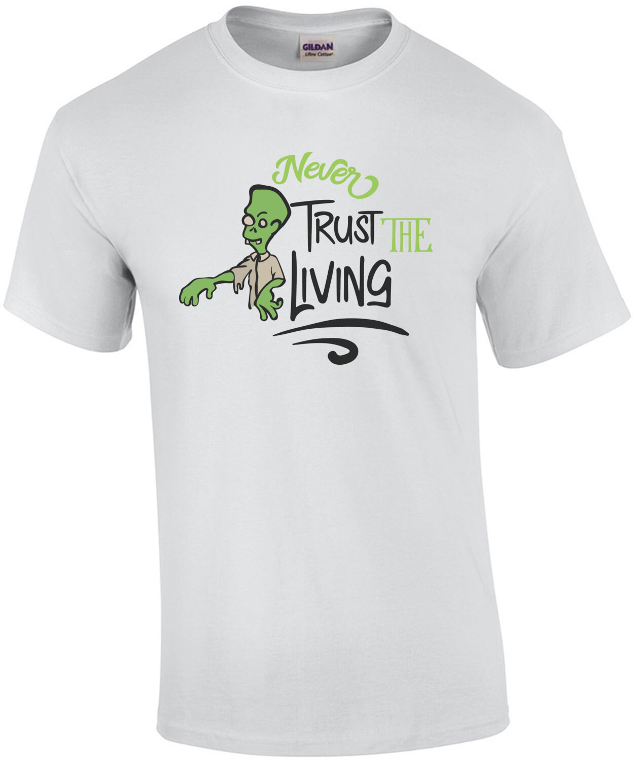 Never Trust The Living - Zombie Halloween Tee