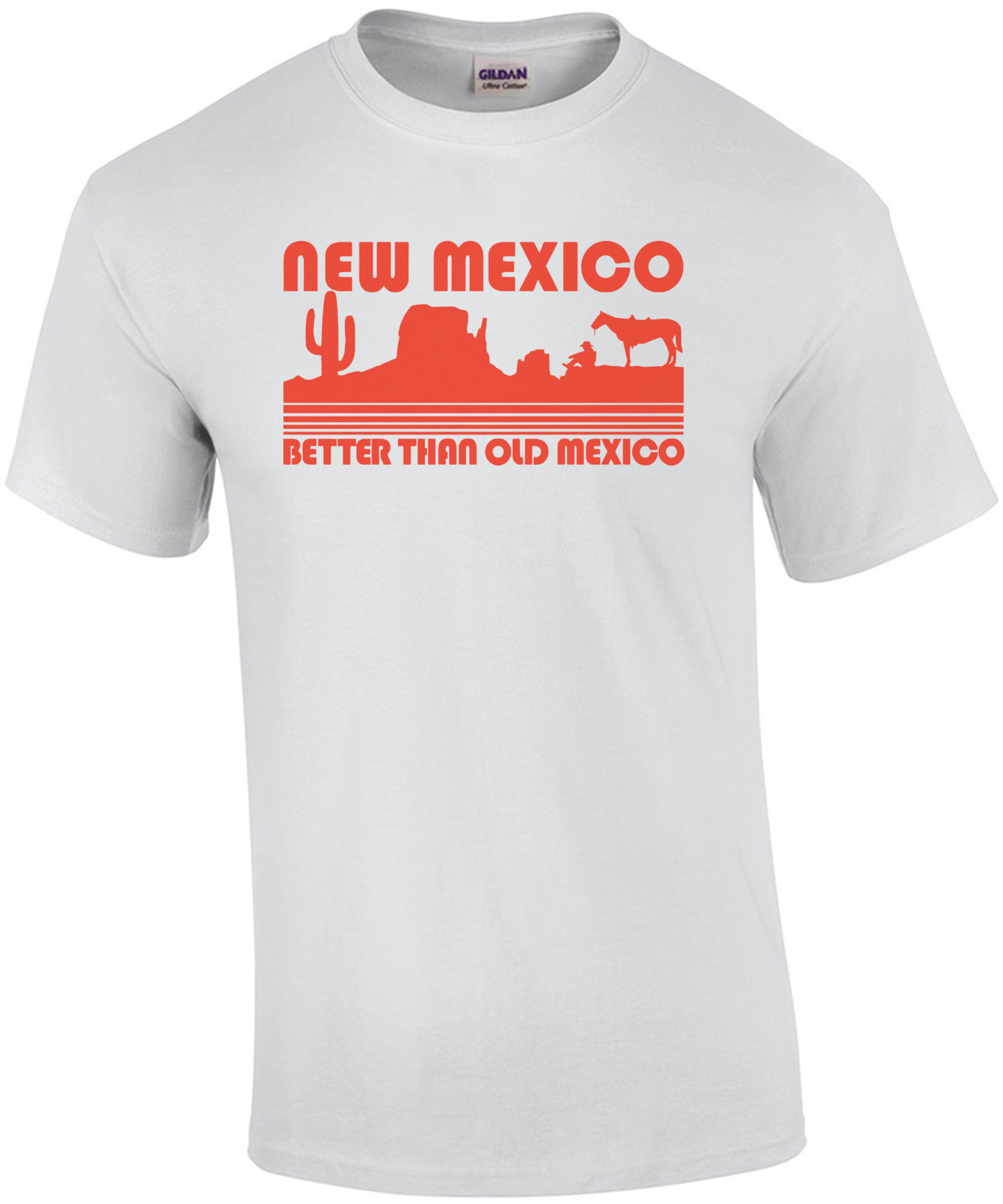 New Mexico - Better Than Old Mexico T-Shirt