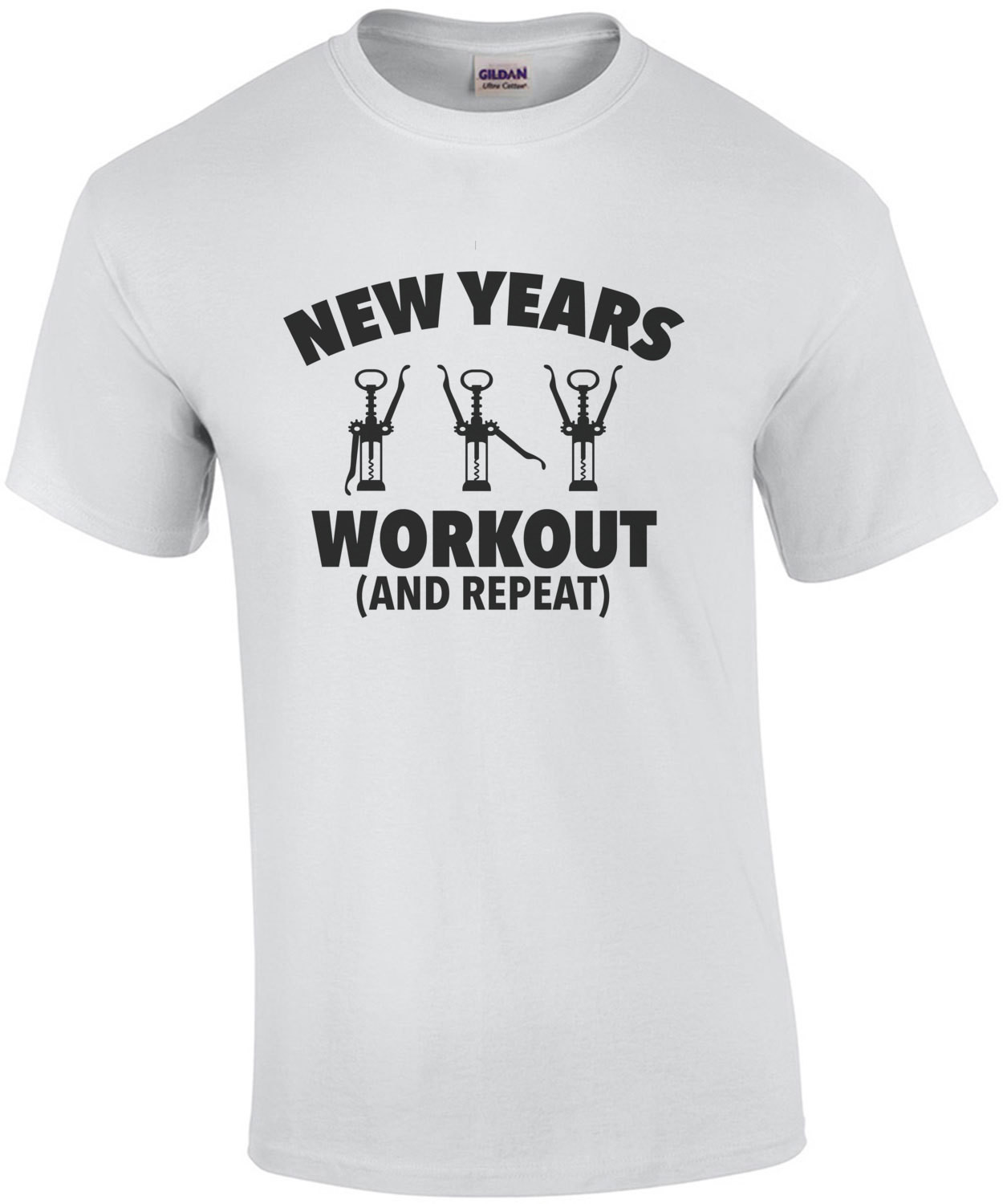 New Years Workout - Drinking T-Shirt