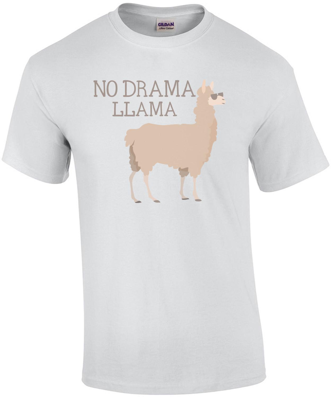 No Drama Llama - Funny T-Shirt