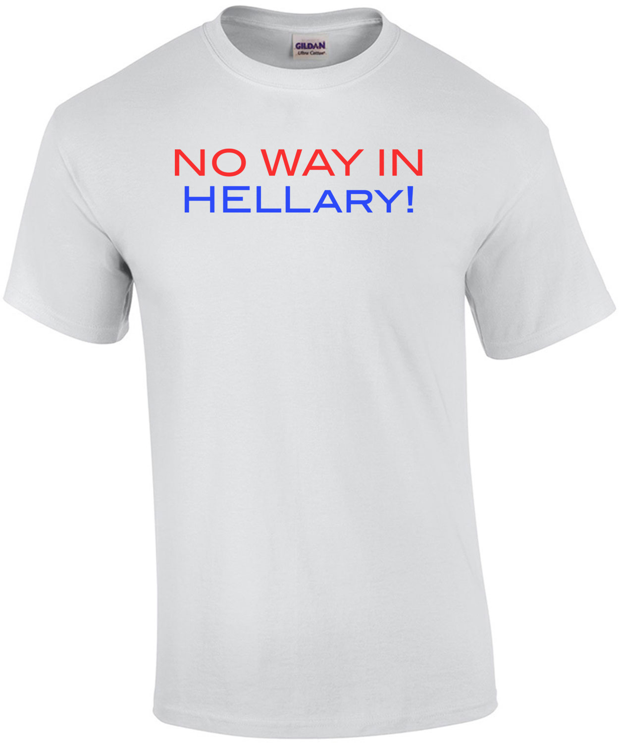 No Way In Hellary T-Shirt