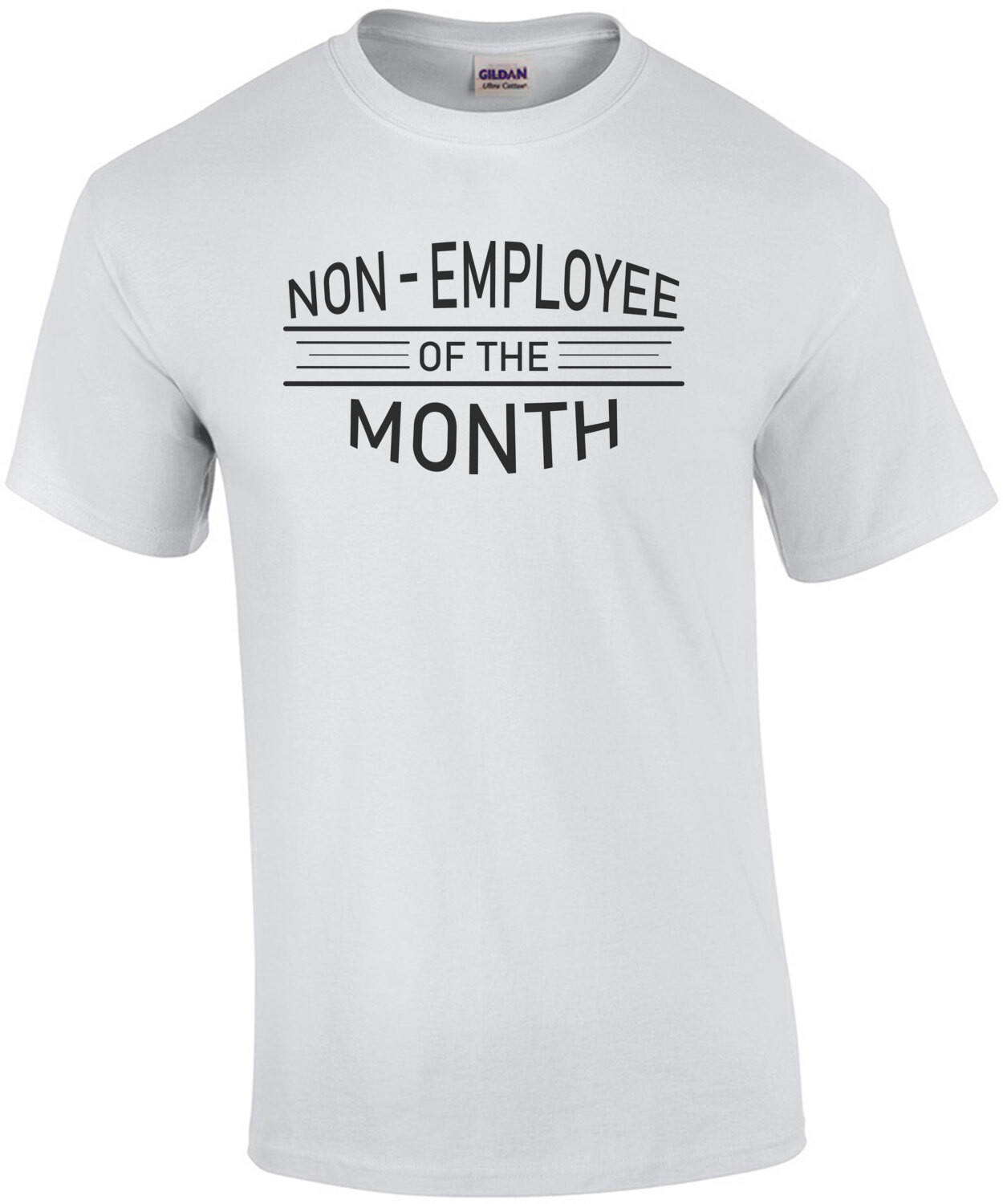 Non-Employee of the month - Covid-19 coronavirus t-shirt
