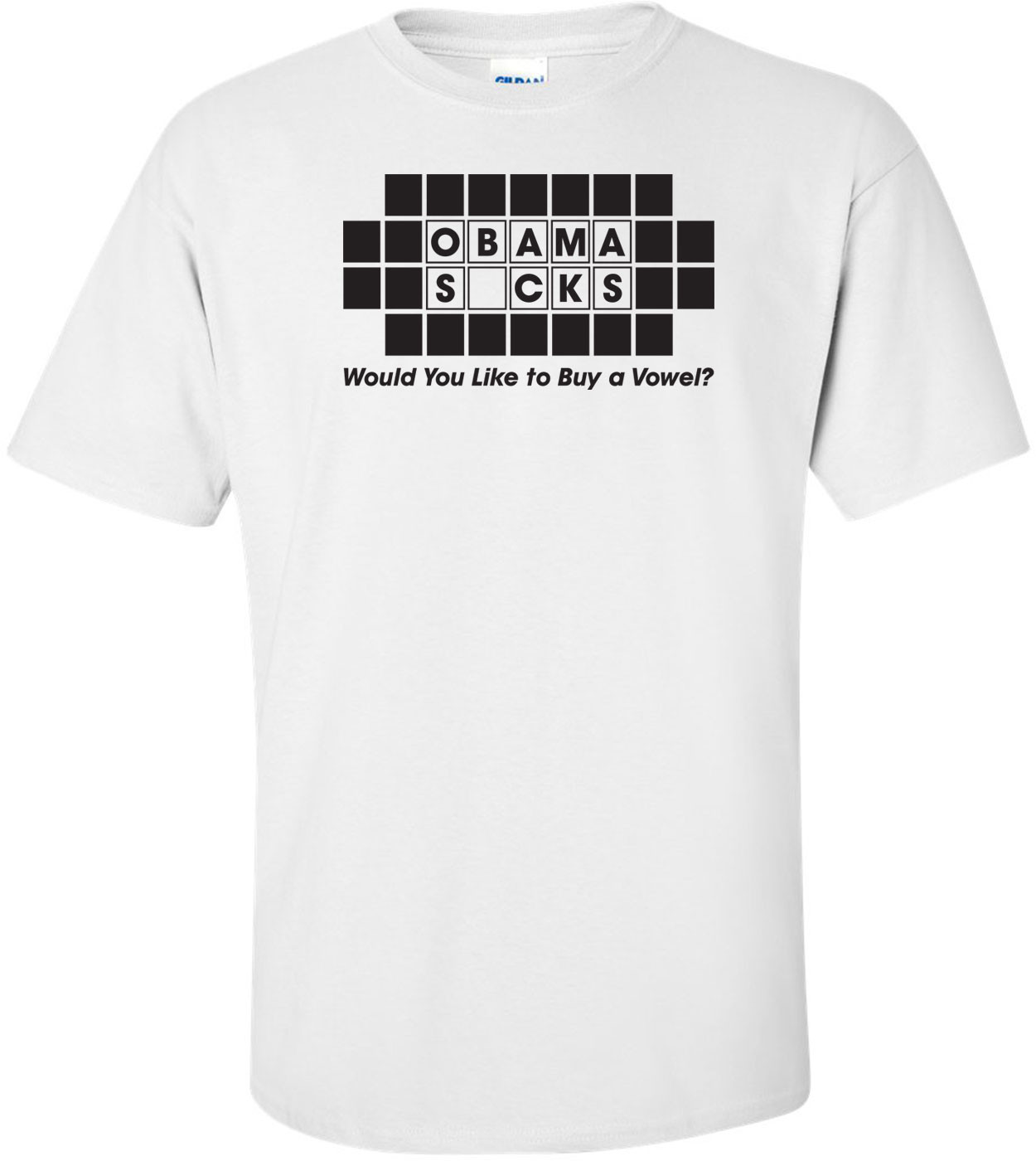 Obama Sucks Would You Like To Buy A Vowel Anti-obama T-shirt