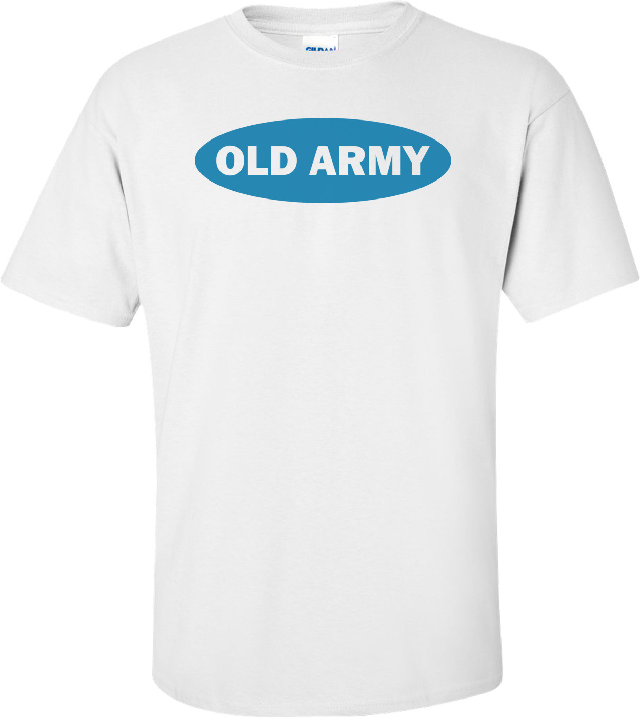 Old Army Funny Shirt