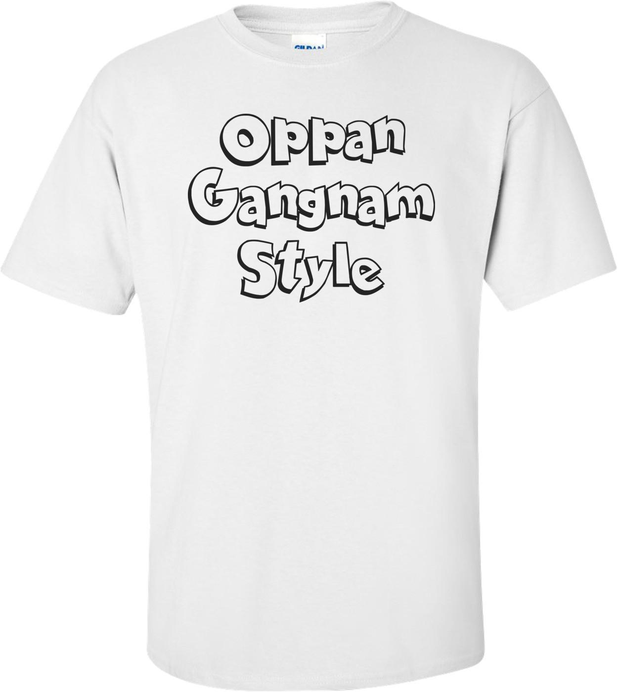 Oppan Gangnam Style Shirt