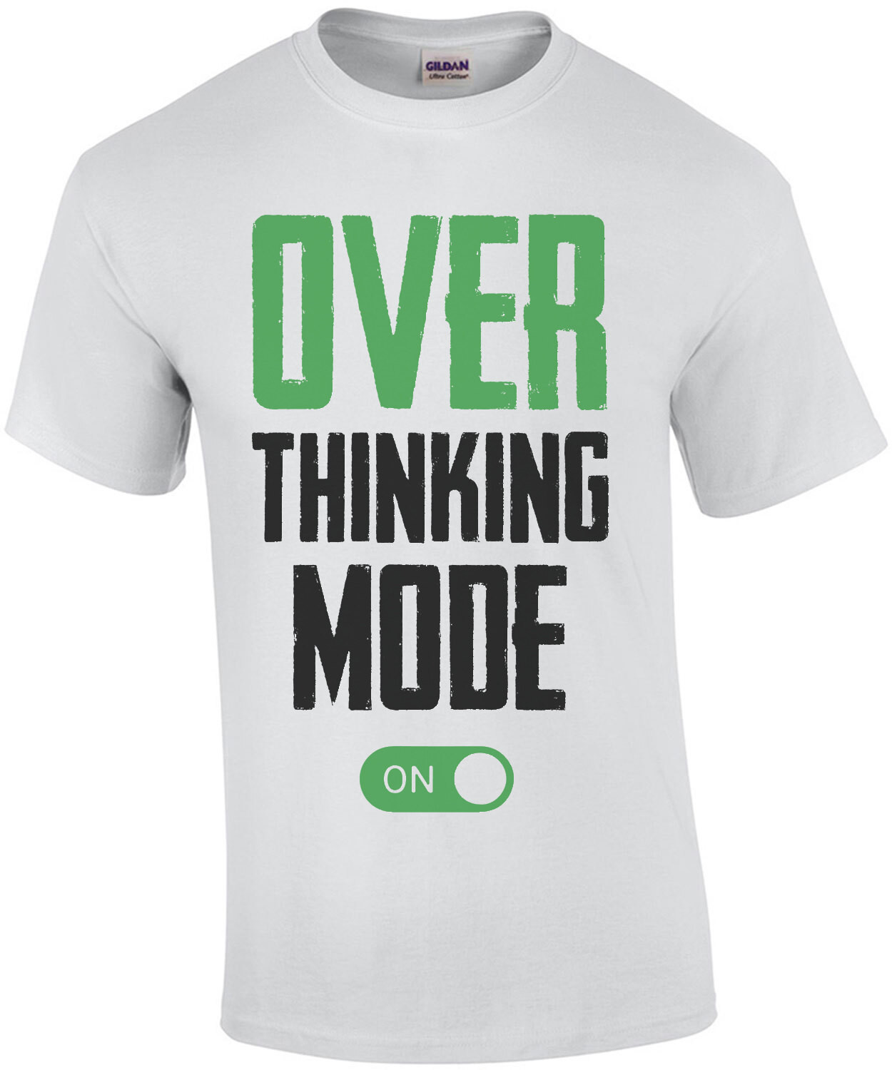 Over thinking mode ON - funny t-shirt