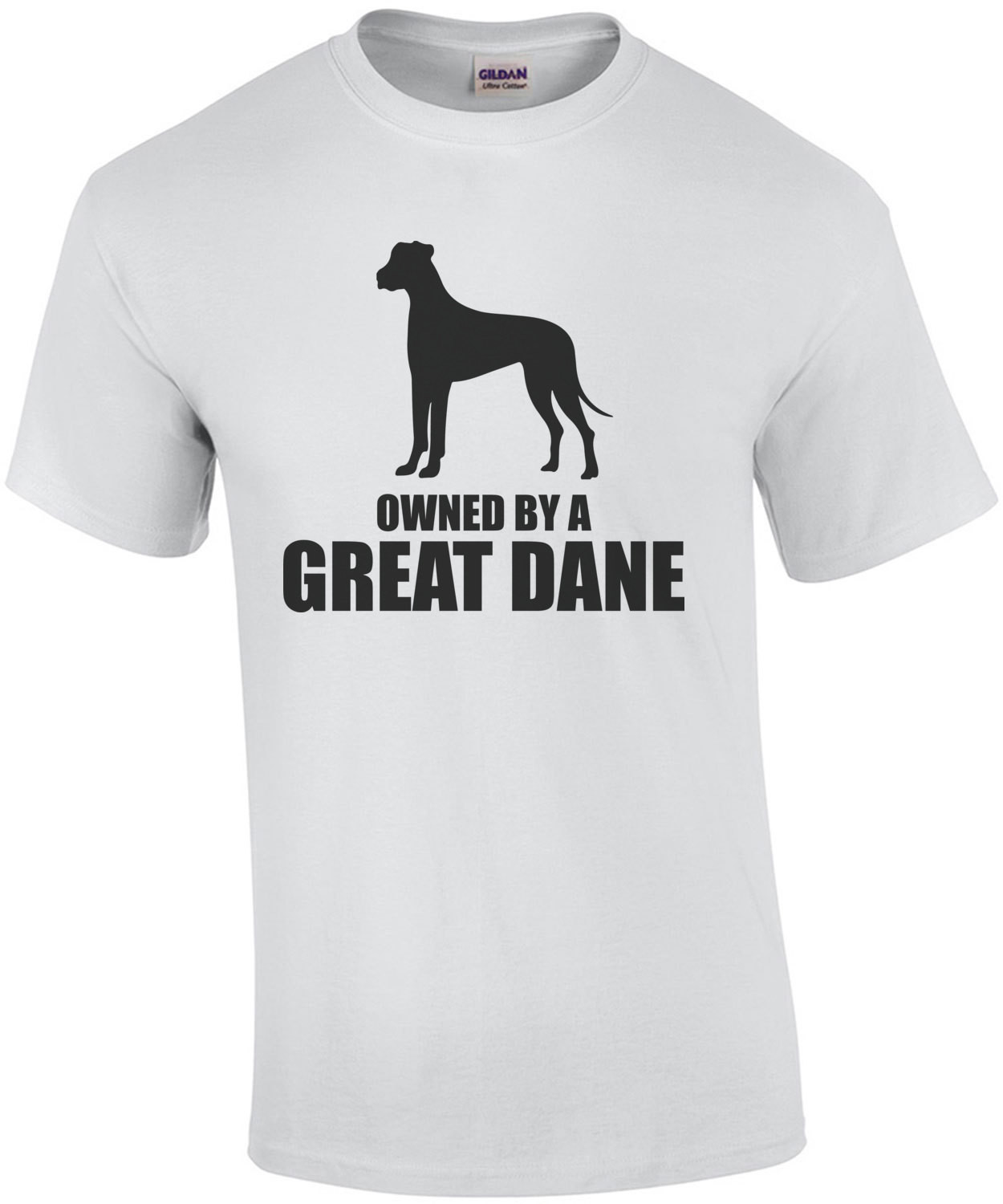 Owned by a great dane - great dane t-shirt
