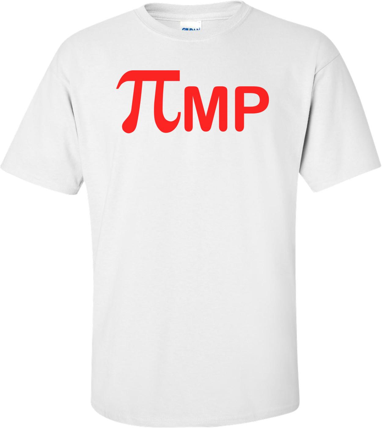 Pi - Pimp Shirt