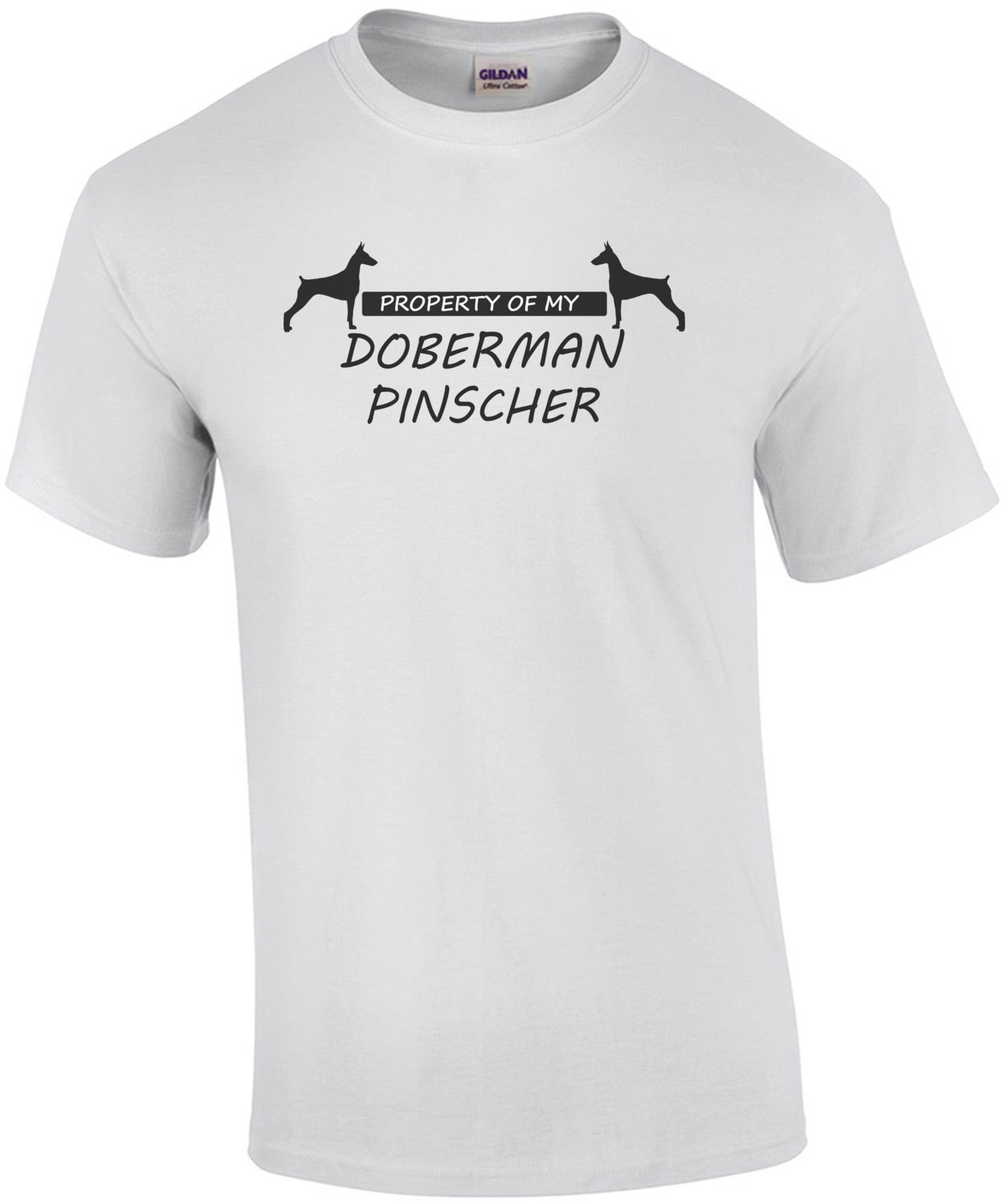 Property of my Doberman Pinscher - Doberman Pinscher T-Shirt