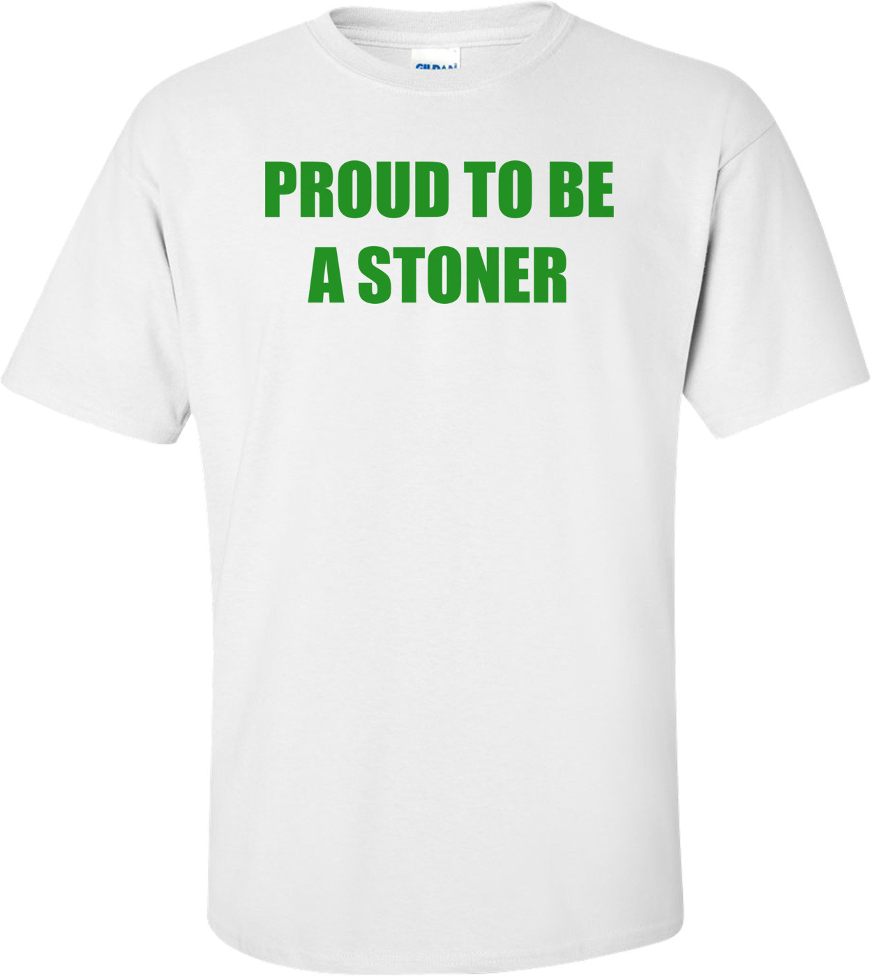 PROUD TO BE A STONER Shirt