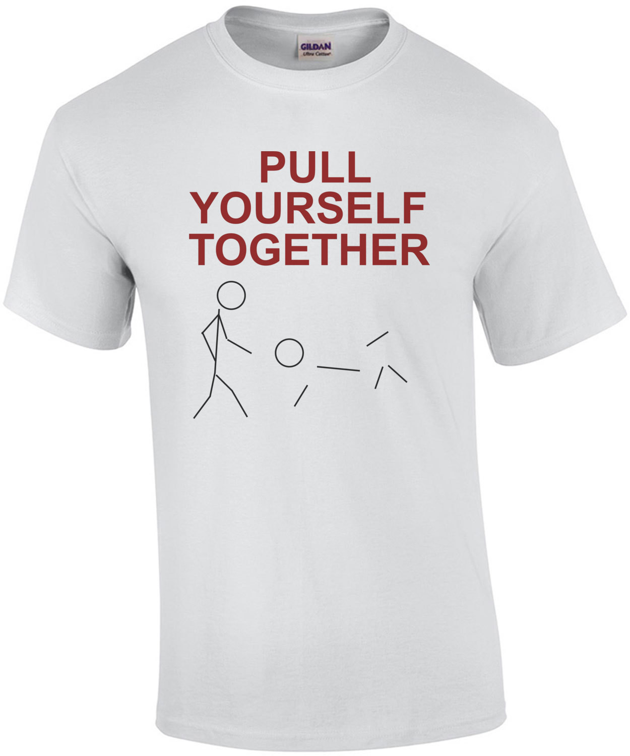 Pull Yourself Together - Funny Stick Figure T-Shirt