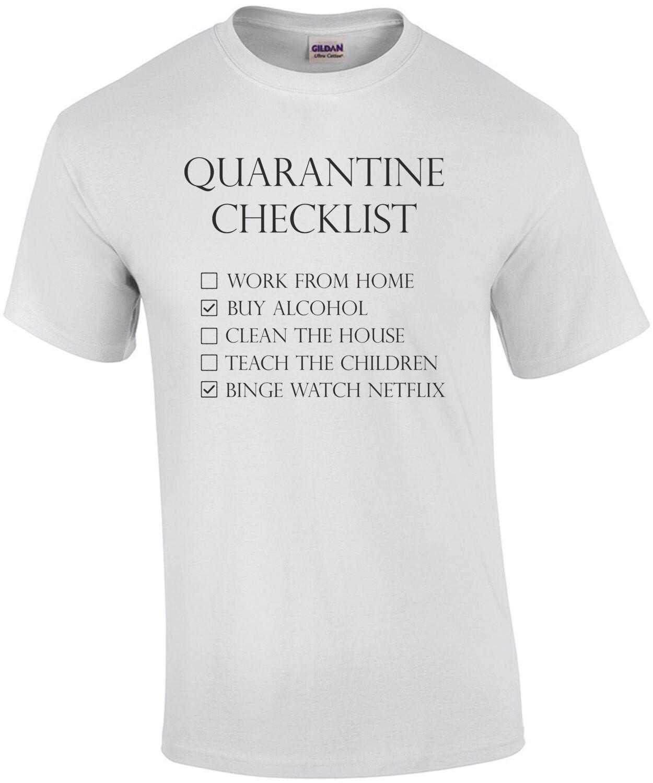 Quarantine Checklist Coronavirus Shirt