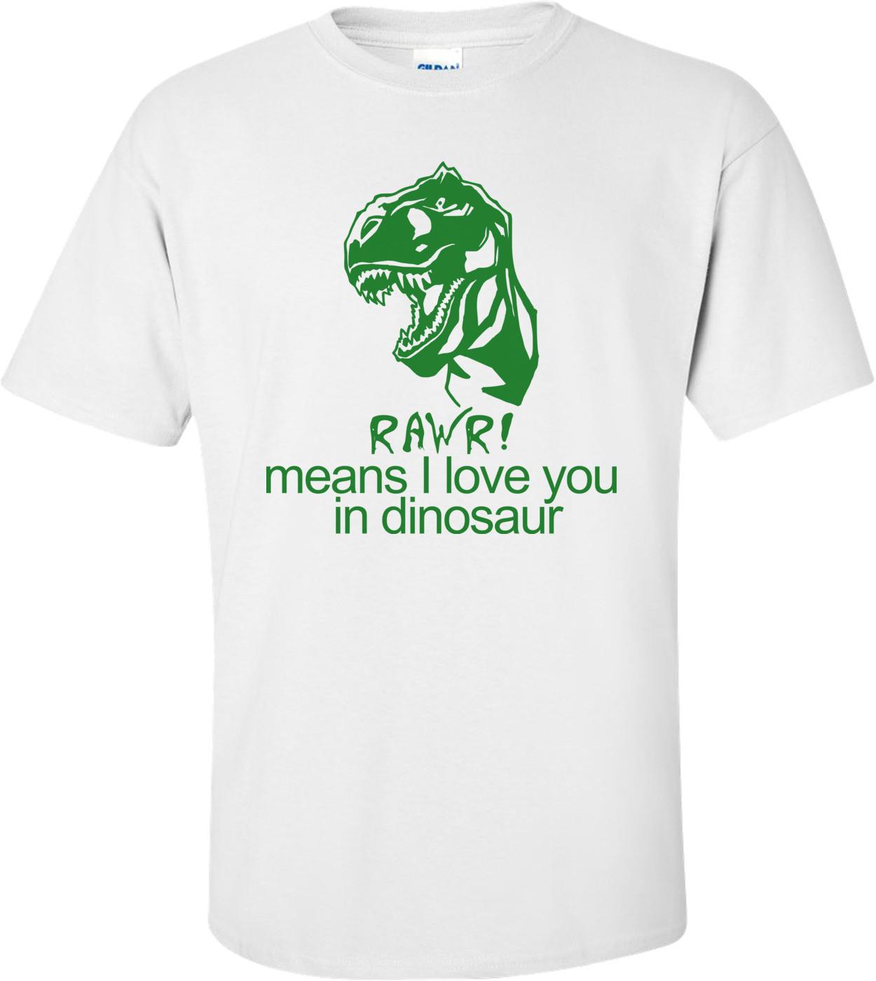 Rawr Funny Shirt