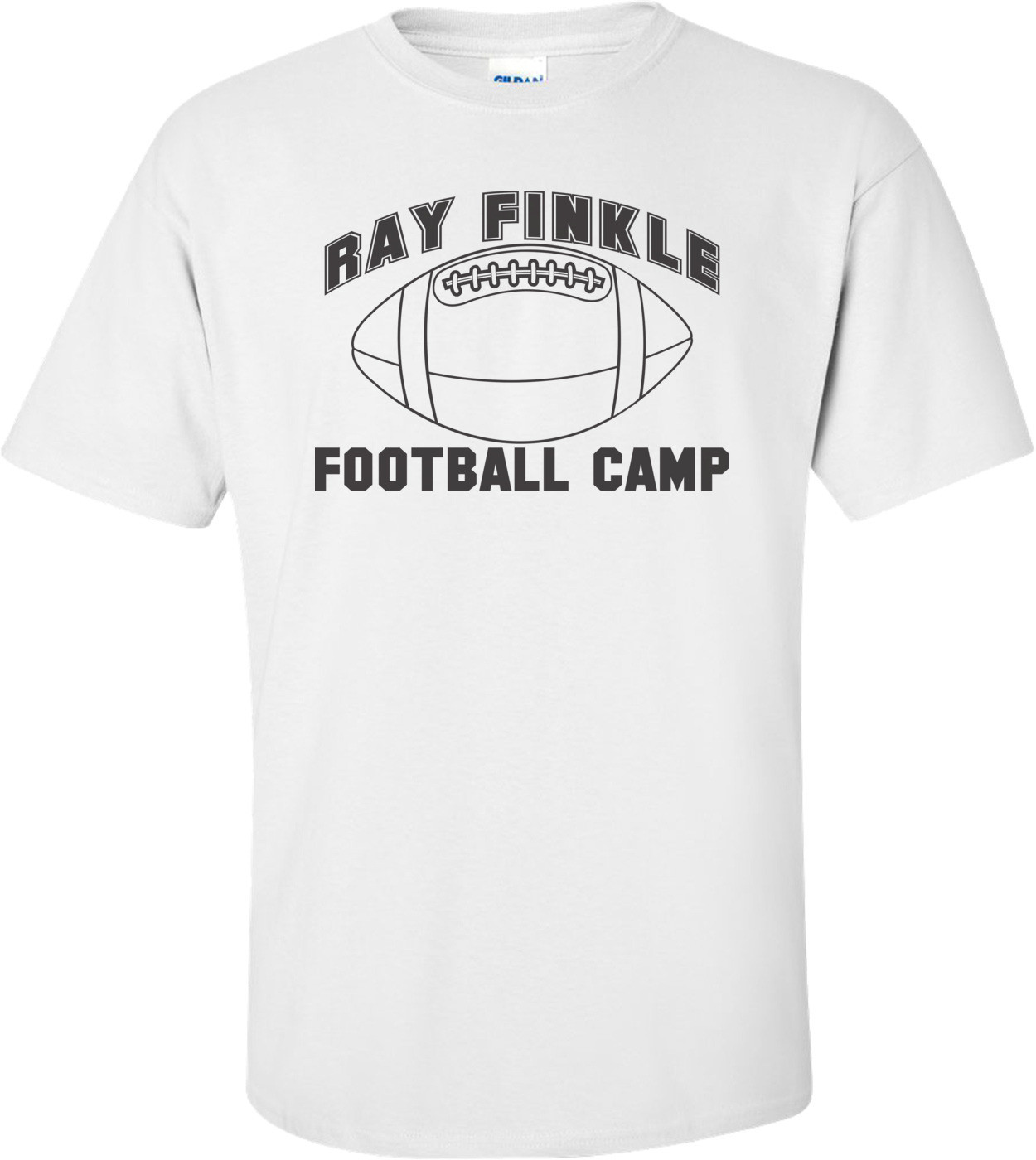 Ray Finkle Football Camp Laces Out T-shirt
