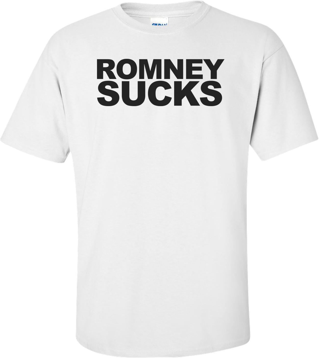 Romney Sucks - Anti Mitt Romney Shirt