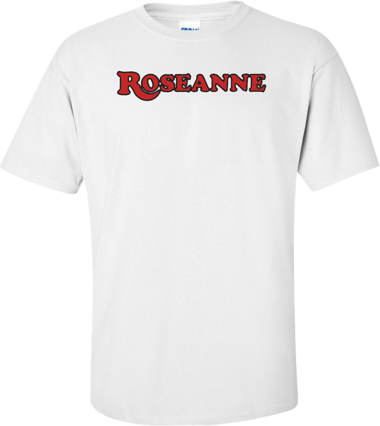 Roseanne T-shirt