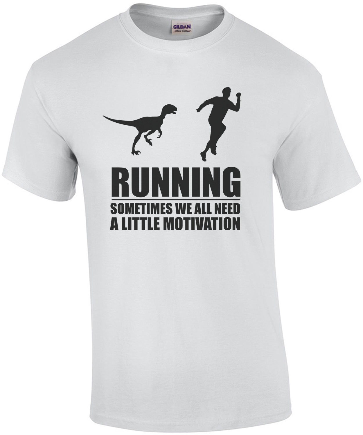Running - Sometimes we all need a little motivation - man running velociraptor funny t-shirt