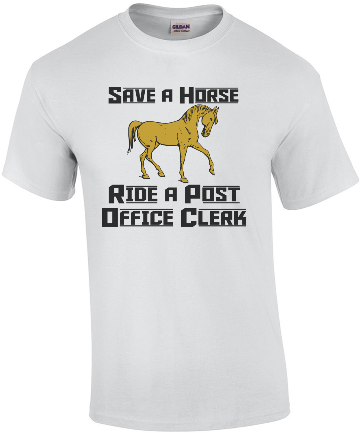 Save A Horse Ride A Post Office Clerk T-Shirt