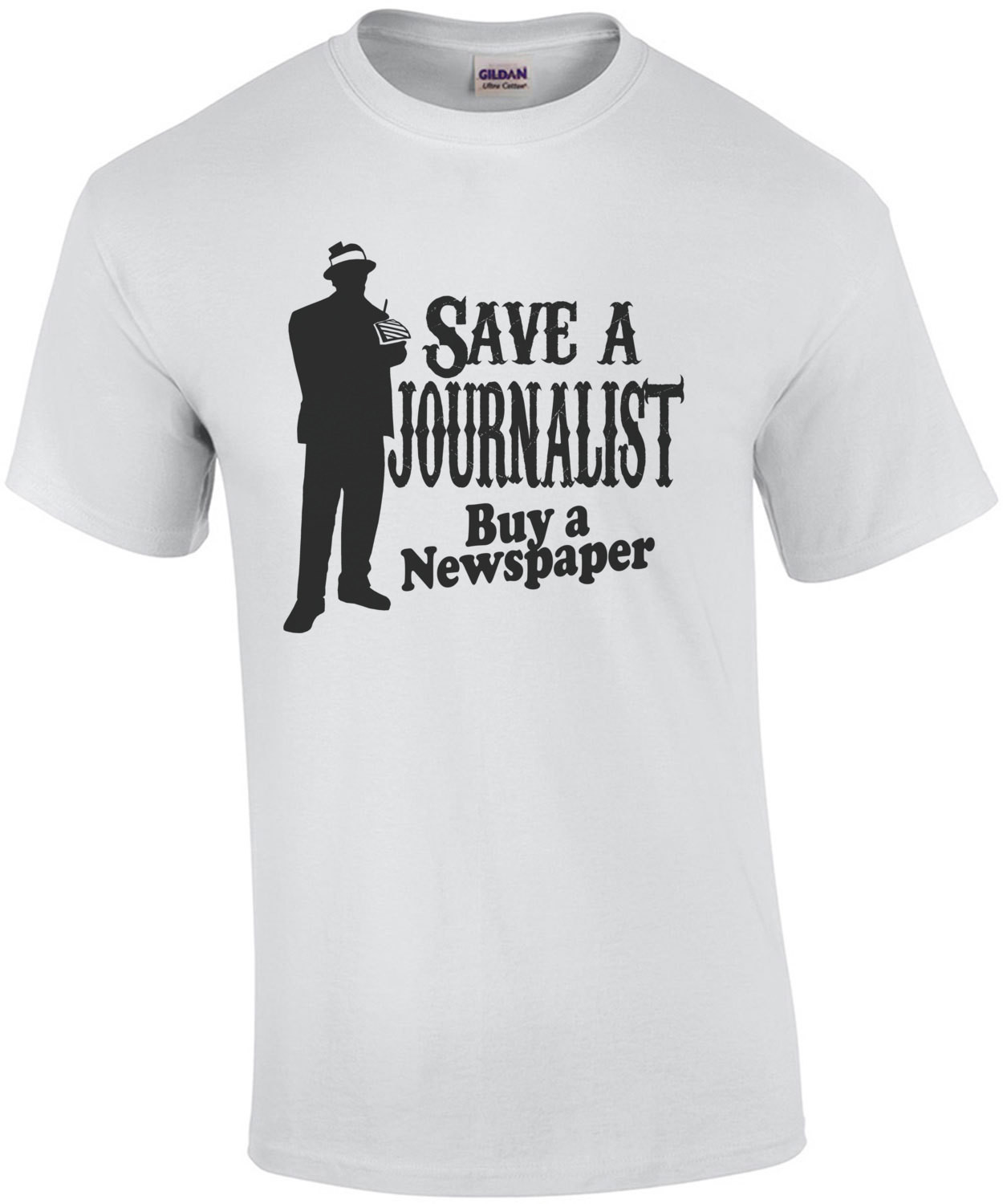 Save A Journalist Buy A Newspaper T-Shirt