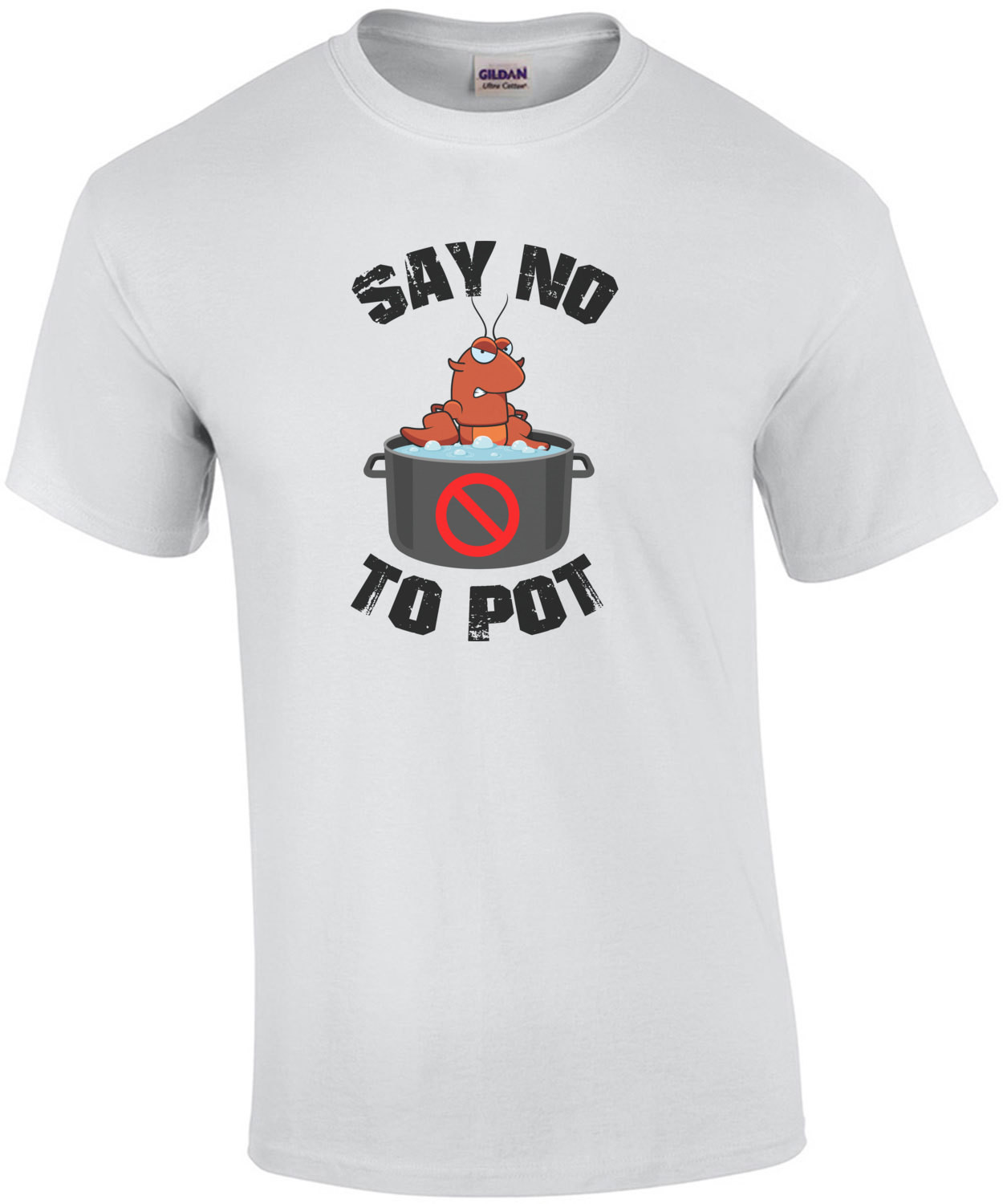 Say no to pot - lobster in pot. Funny lobster t-shirt. Maine t-shirt