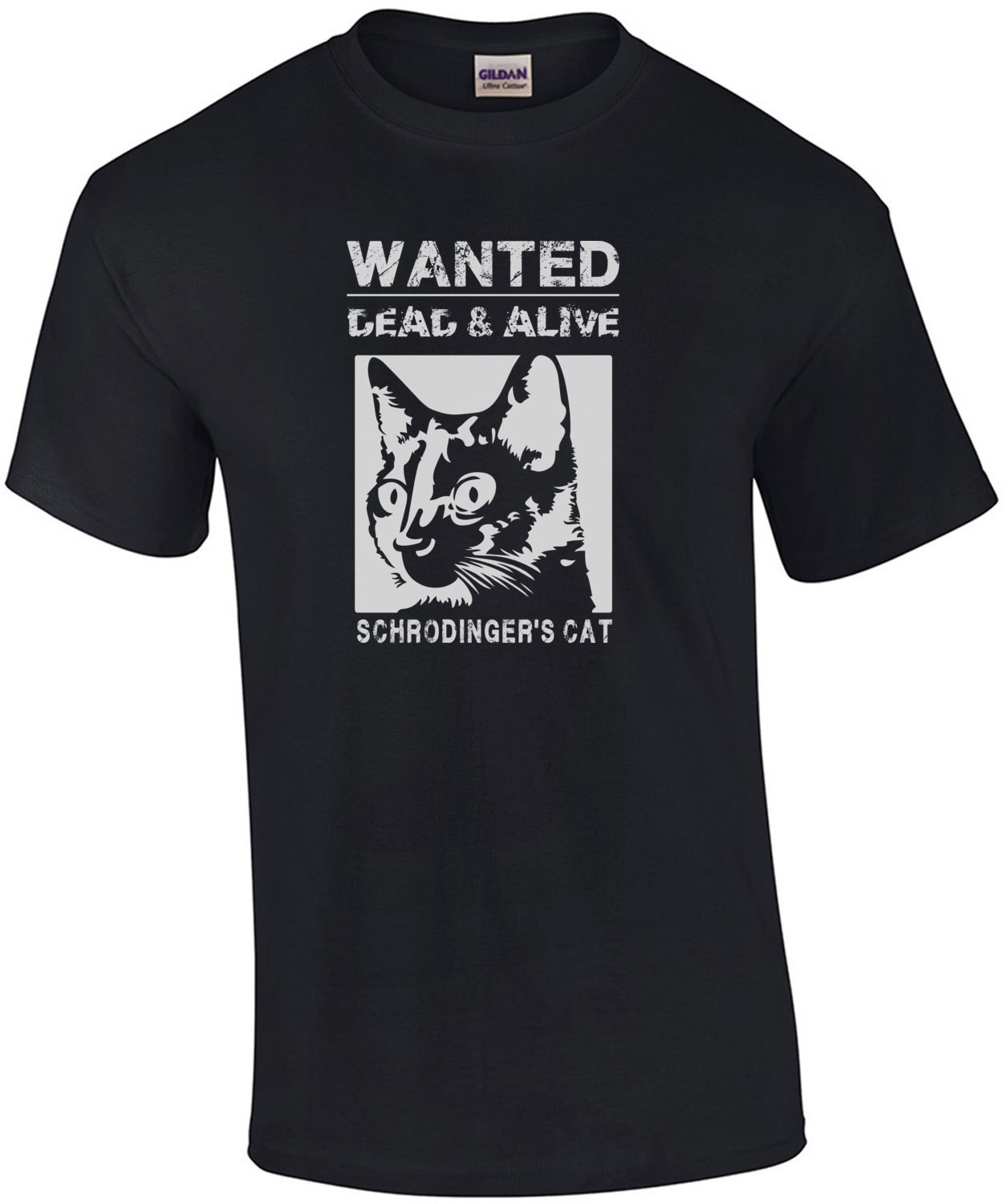 Schrodingers Cat - Wanted dead and alive - Funny T-Shirt