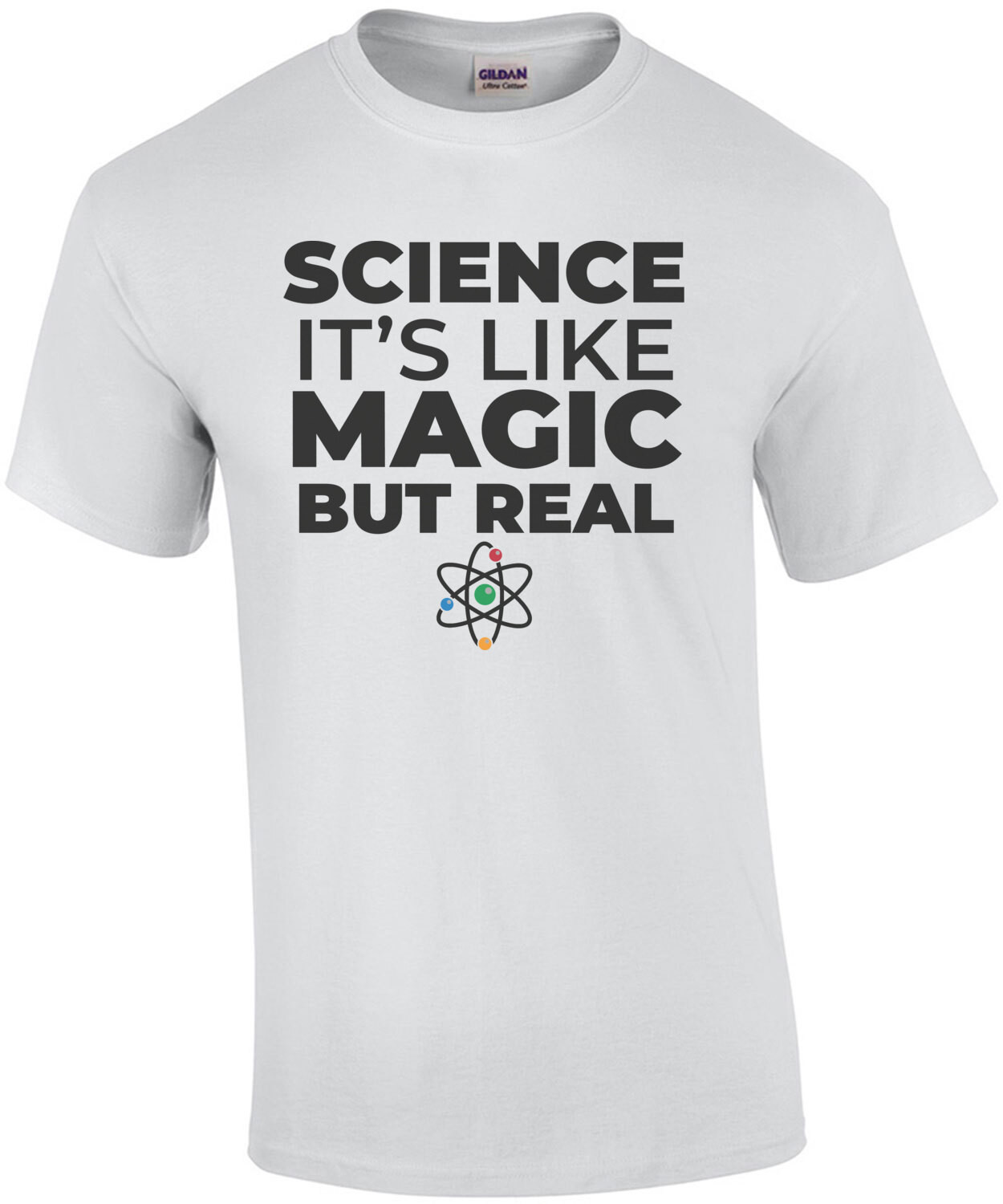 Science - It's like magic but real - funny science t-shirt