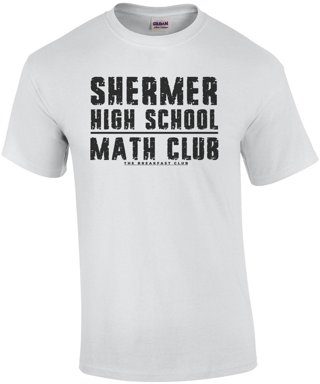 Shermer High School - Math Club - The Breakfast Club - 80's t-shirt