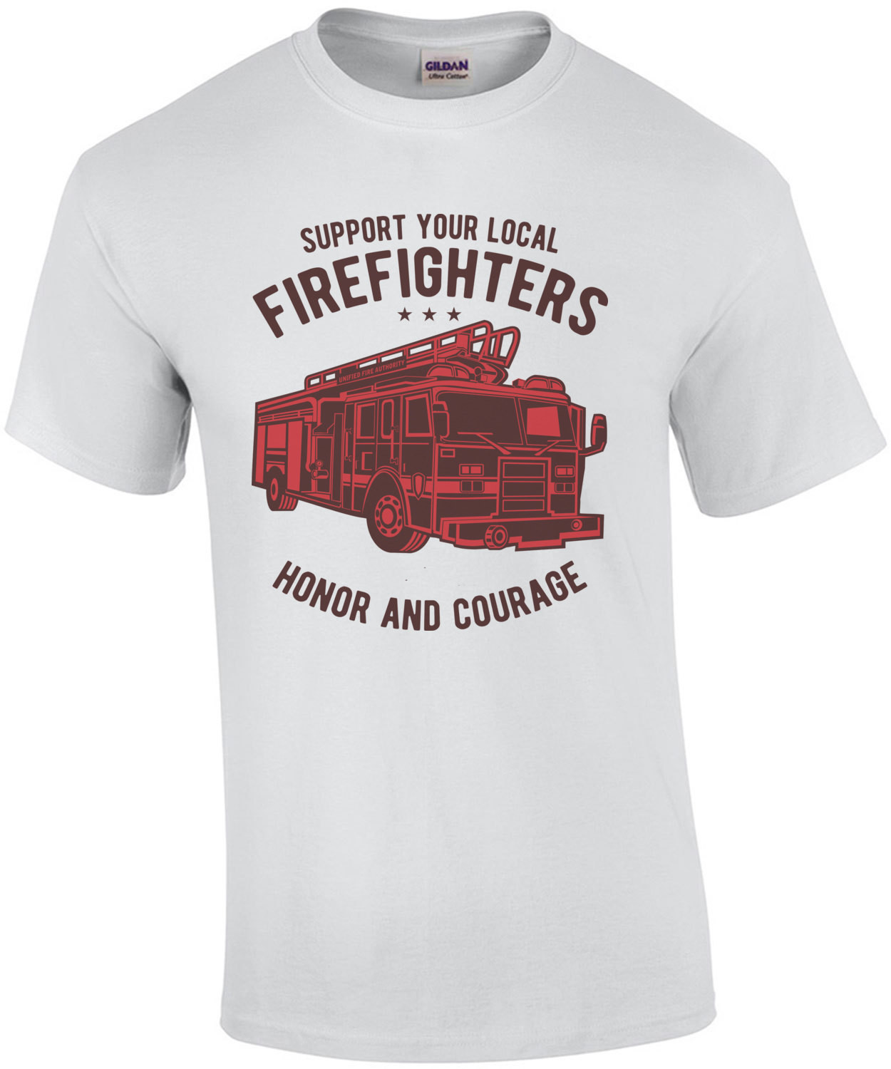 Support Your Local Firefighters Honor And Courage T-Shirt