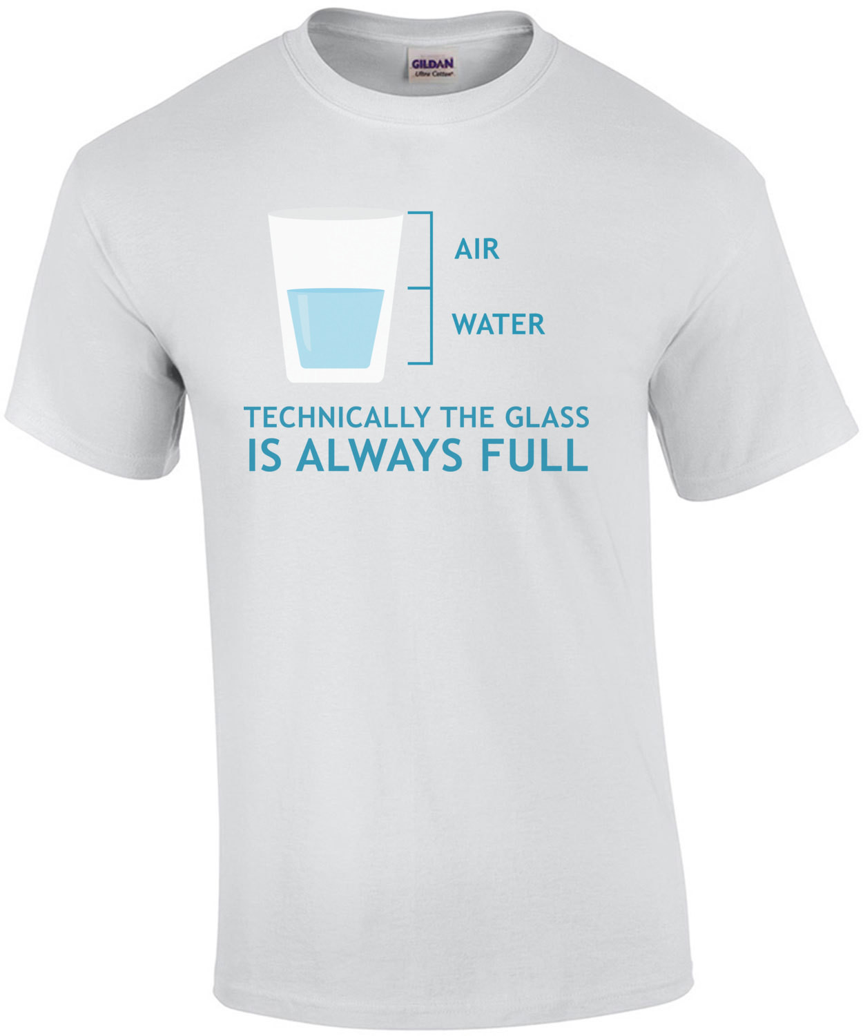 Technically the glass is always full - funny t-shirt