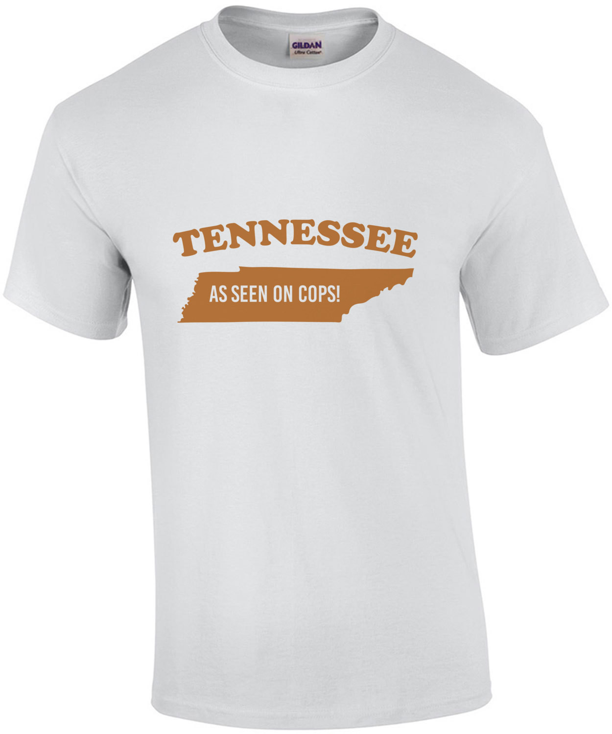 Tennesse - As seen on cops - Tennessee T-Shirt