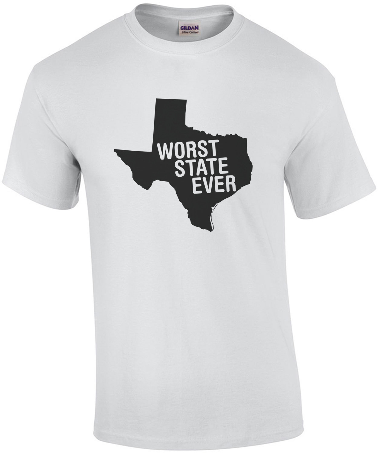Texas Worst State Ever - Funny Texas T-Shirt