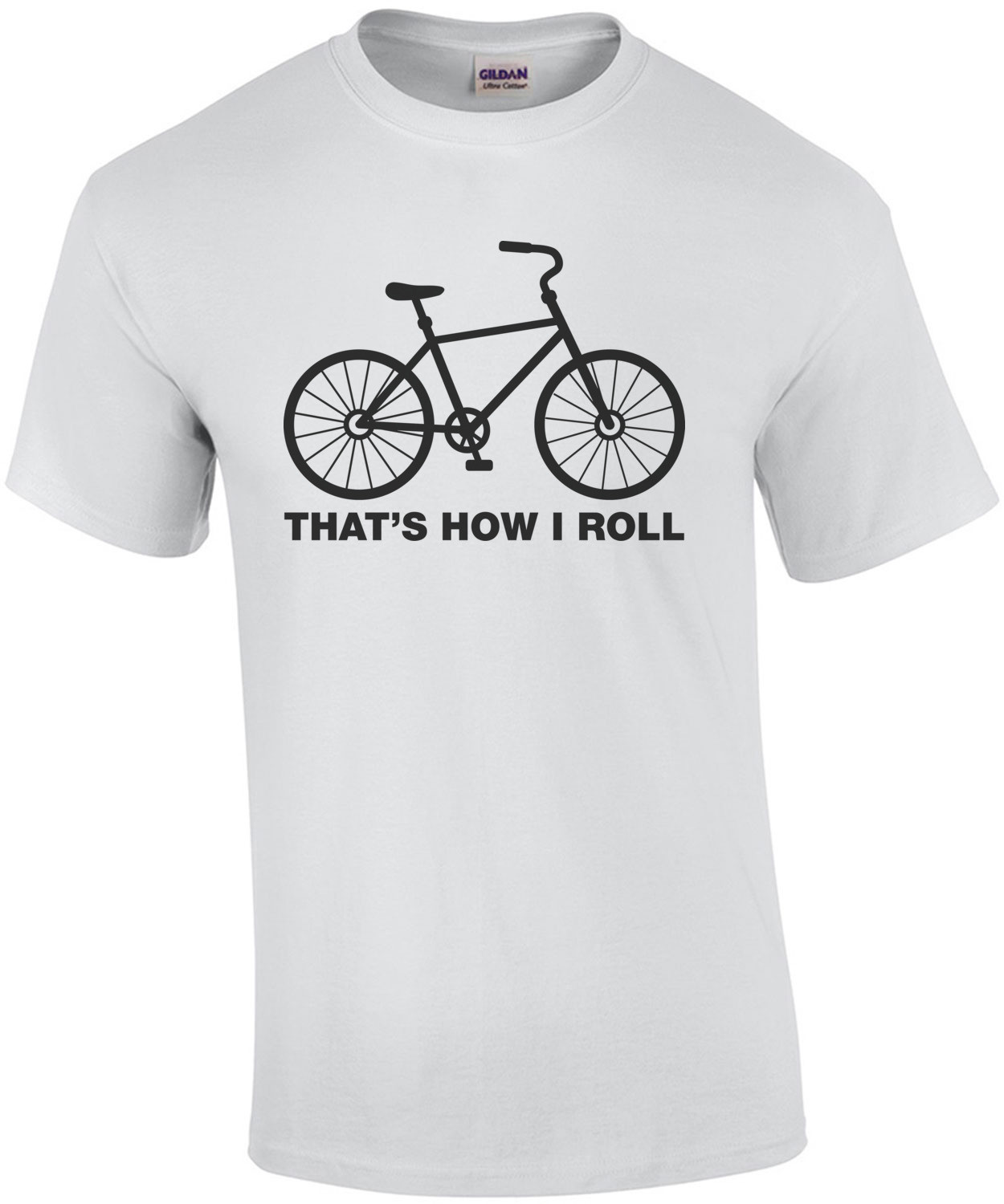 That's How I Roll Bicycle T-Shirt