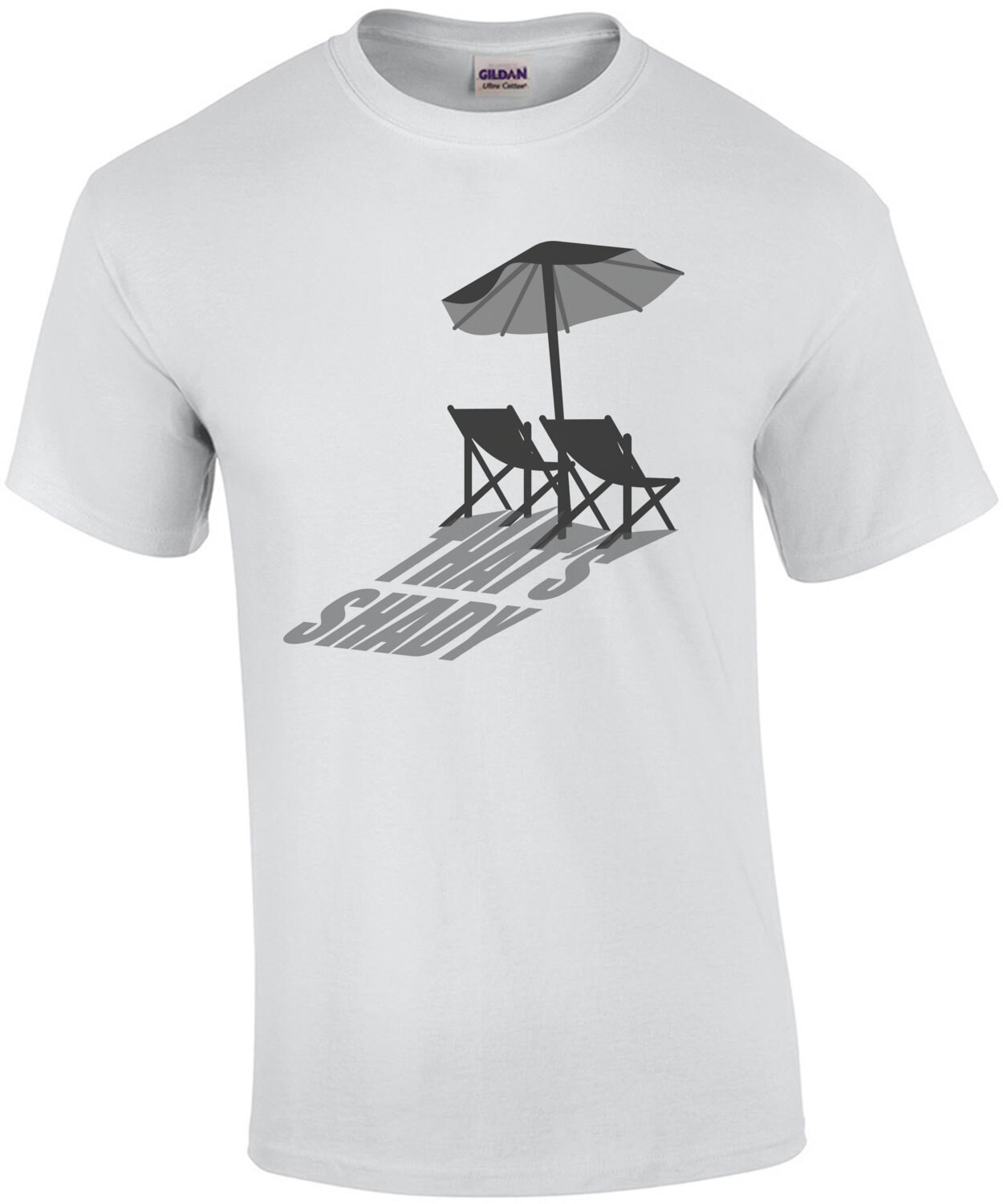 That's Shady - funny t-shirt