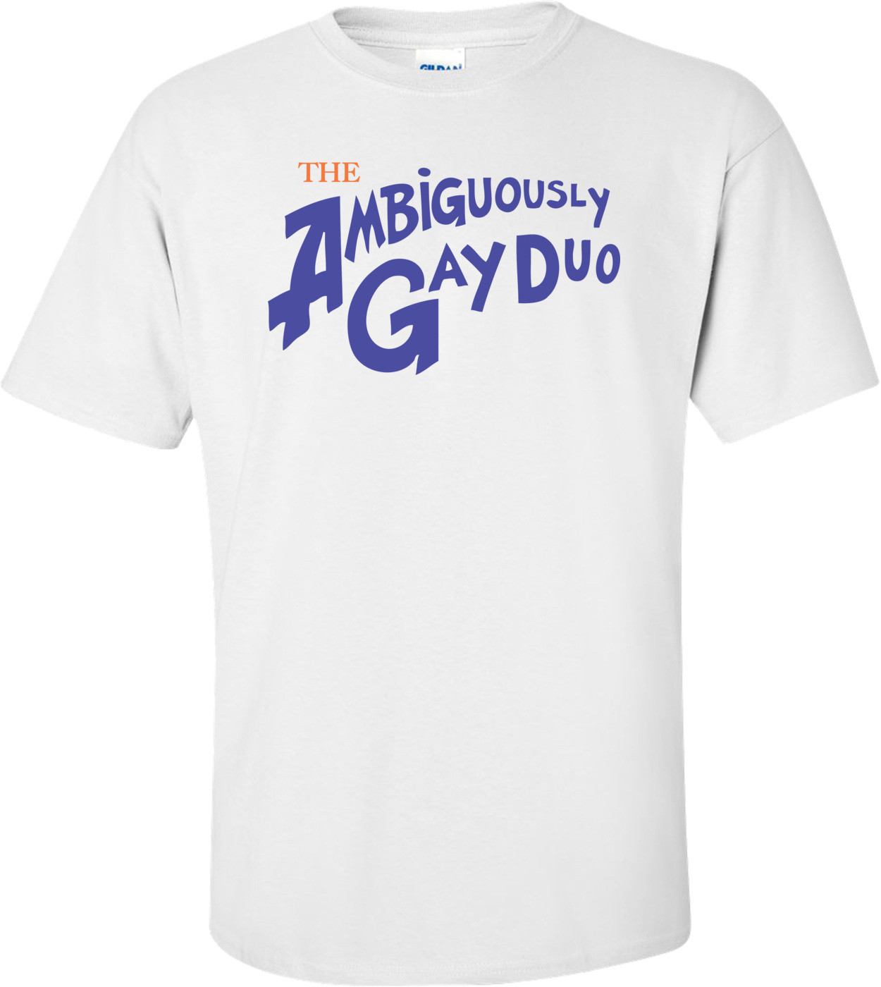 The Ambiguously Gay Duo T-shirt