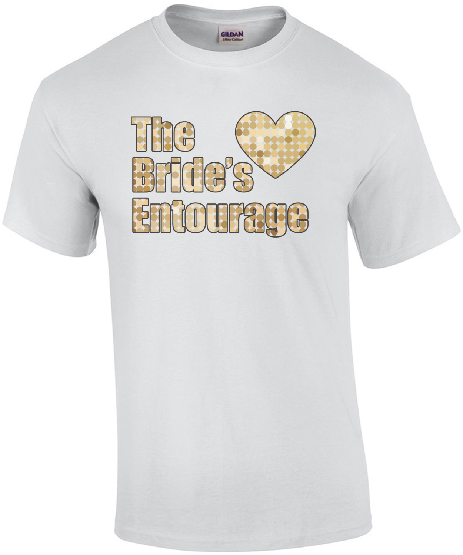 The bride's entourage - bachelorette t-shirt