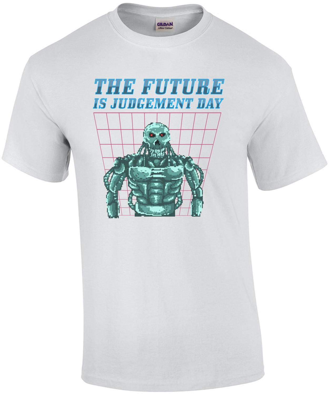 The Future Is Judgement Day Retro Terminator T-Shirt