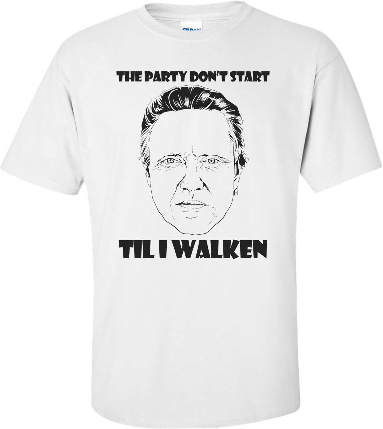 The Party Don't Start Til I Walken Shirt