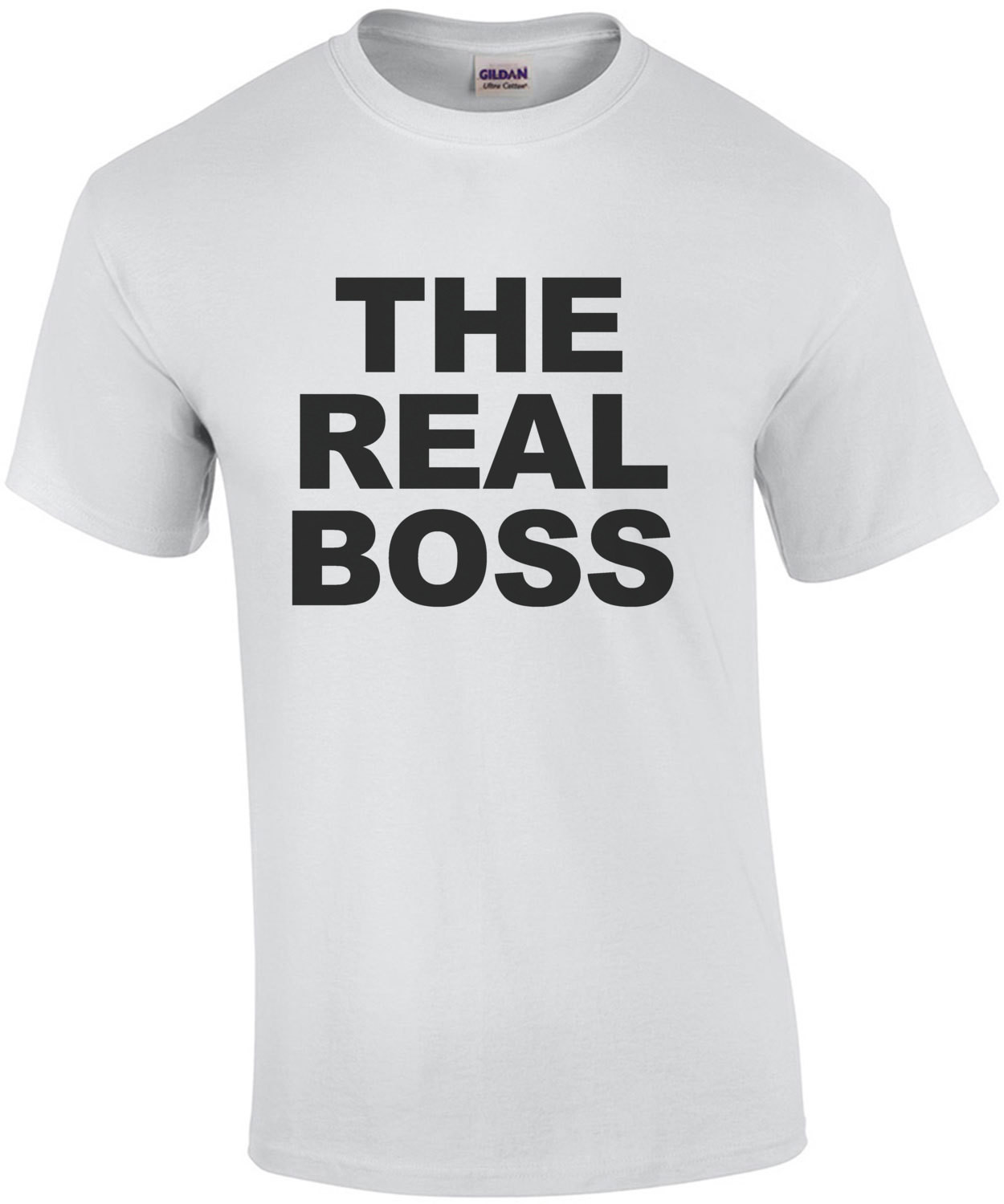 The Real Boss - Funny couple's t-shirt