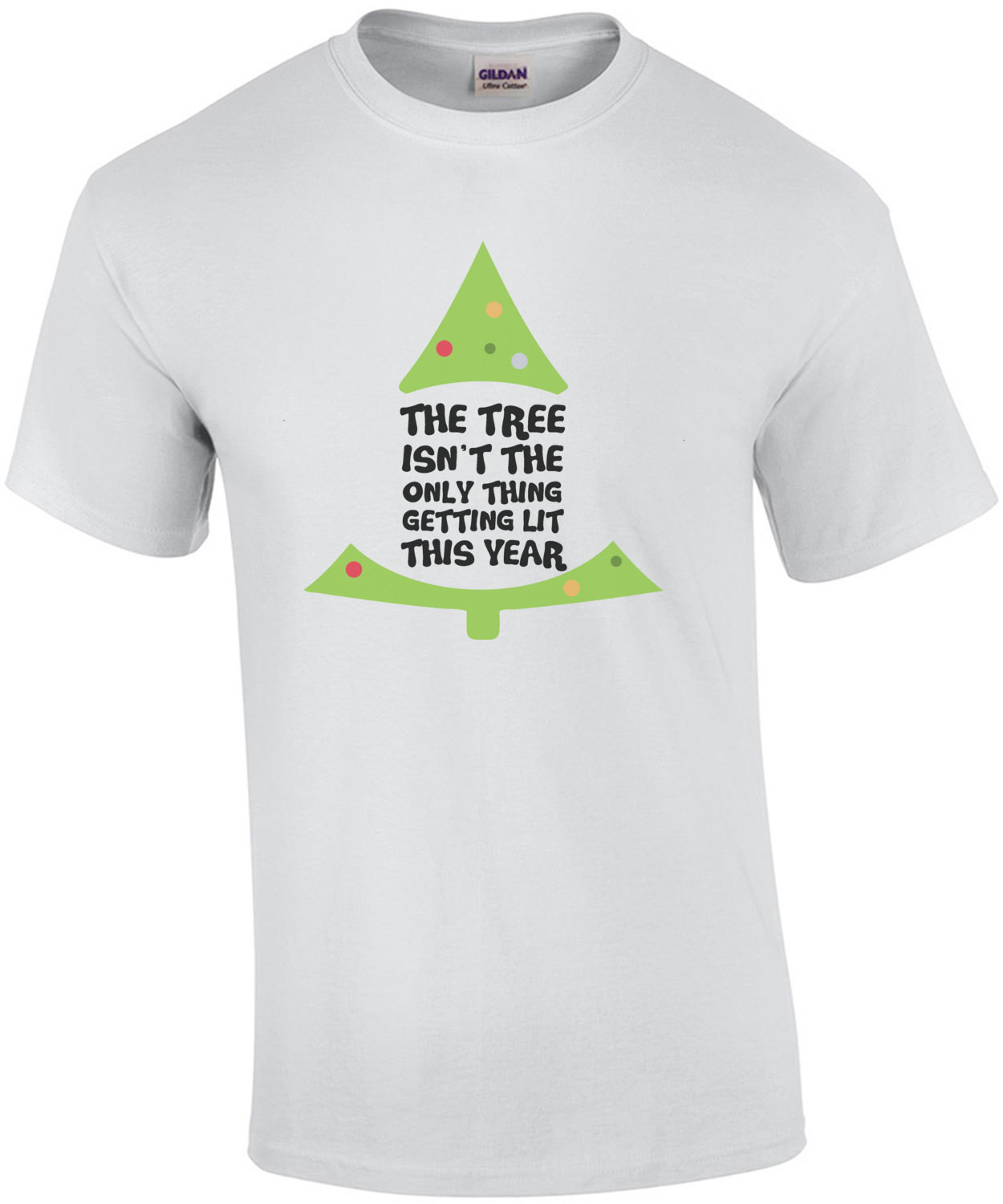 The tree isn't the only thing getting lit this year - funny Christmas Drinking T-Shirt