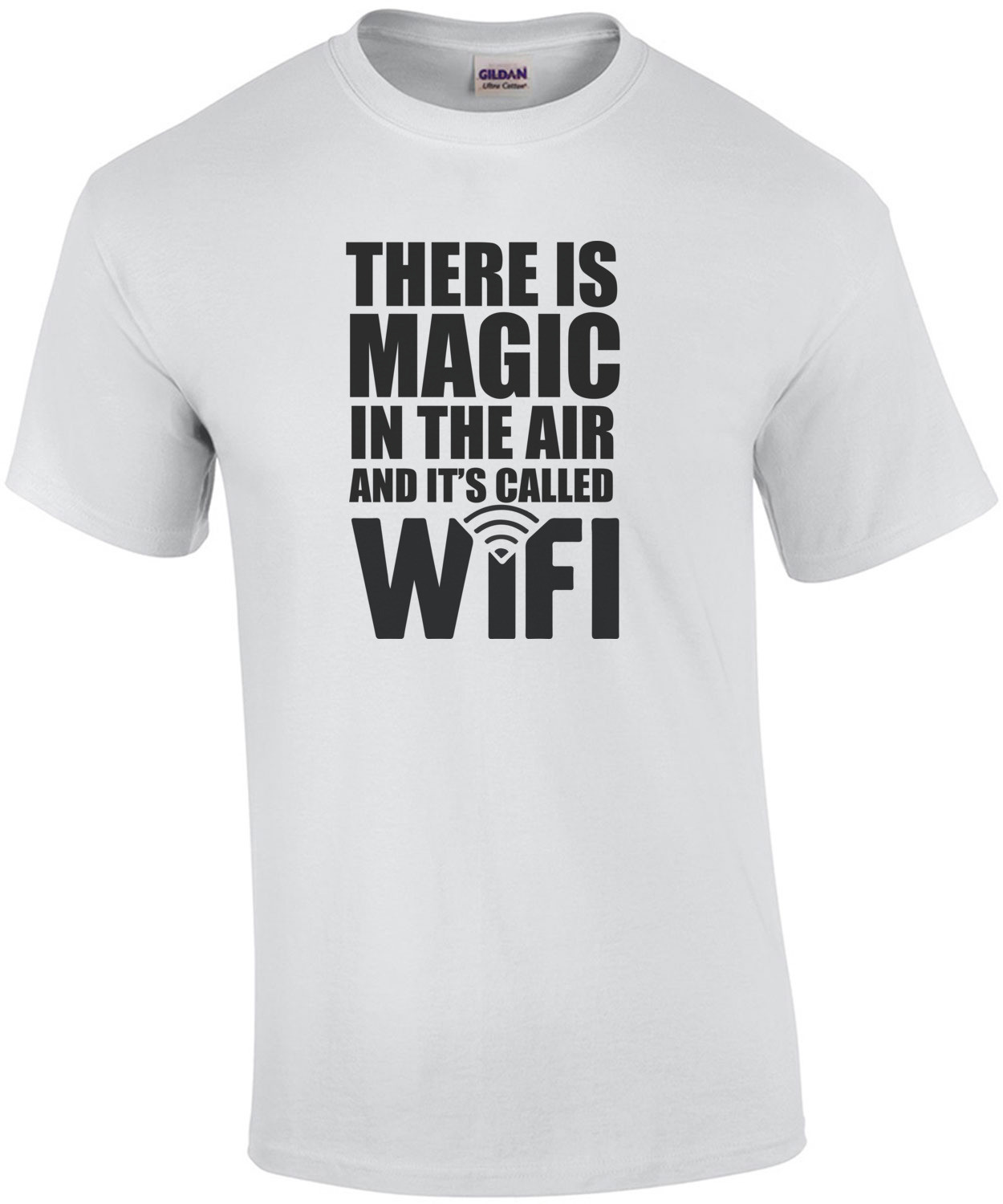 There is magic in the air and it's called WiFi. T-Shirt