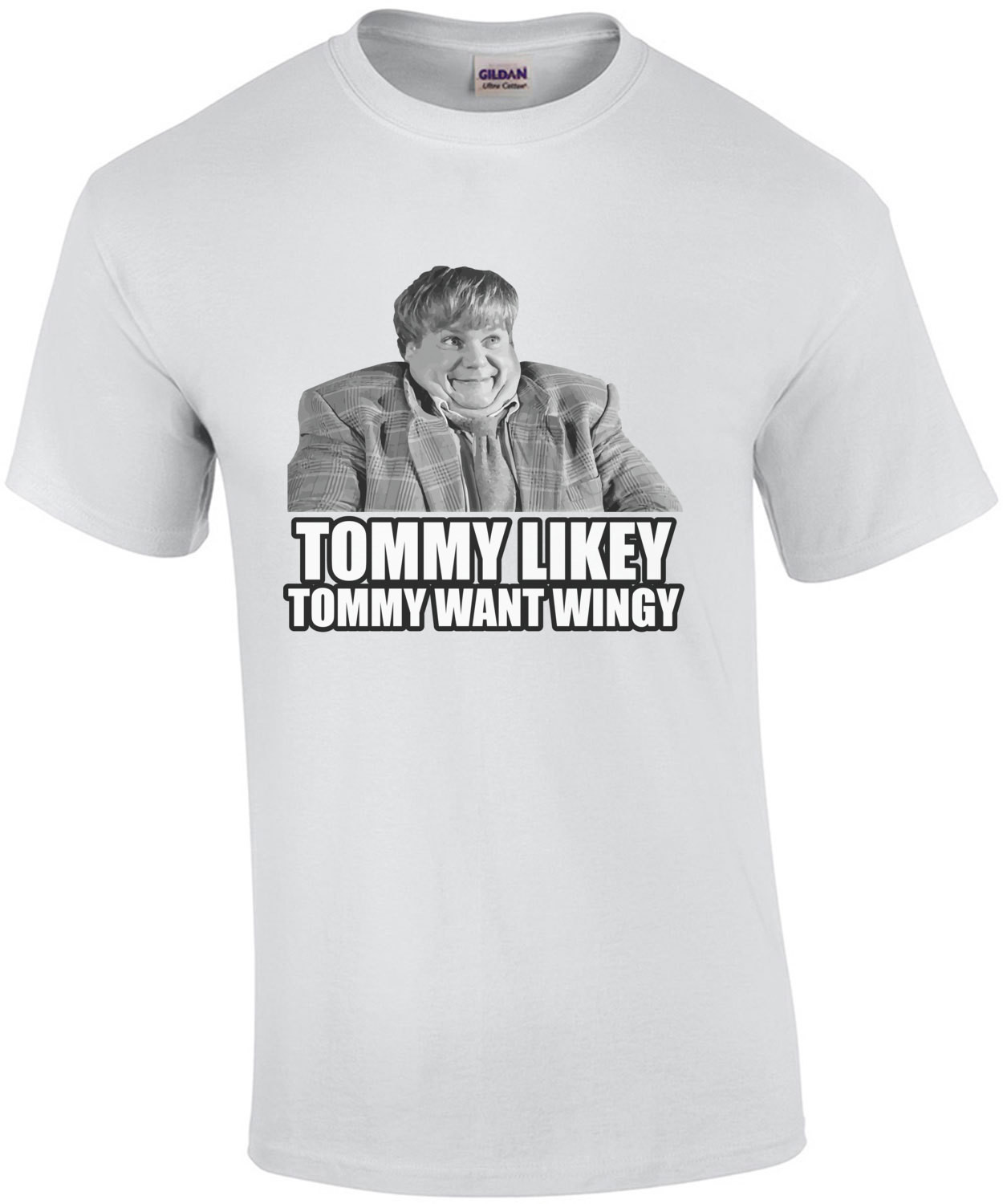Tommy Likey - Tommy Want Wingy - Tommy Boy T-Shirt - Chris Farley T-Shirt - 90's T-Shirt