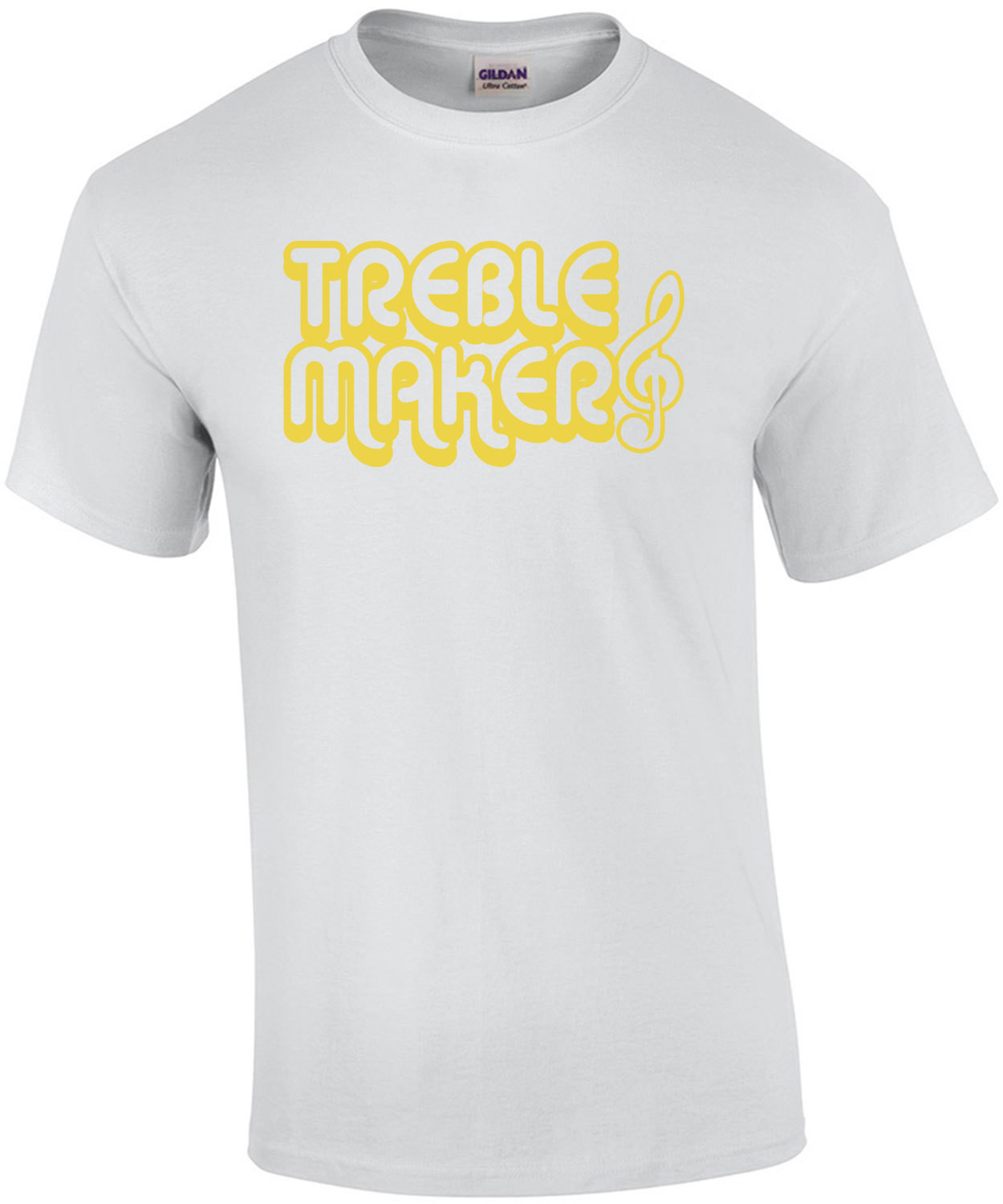 Treble Maker - Funny musician t-shirt