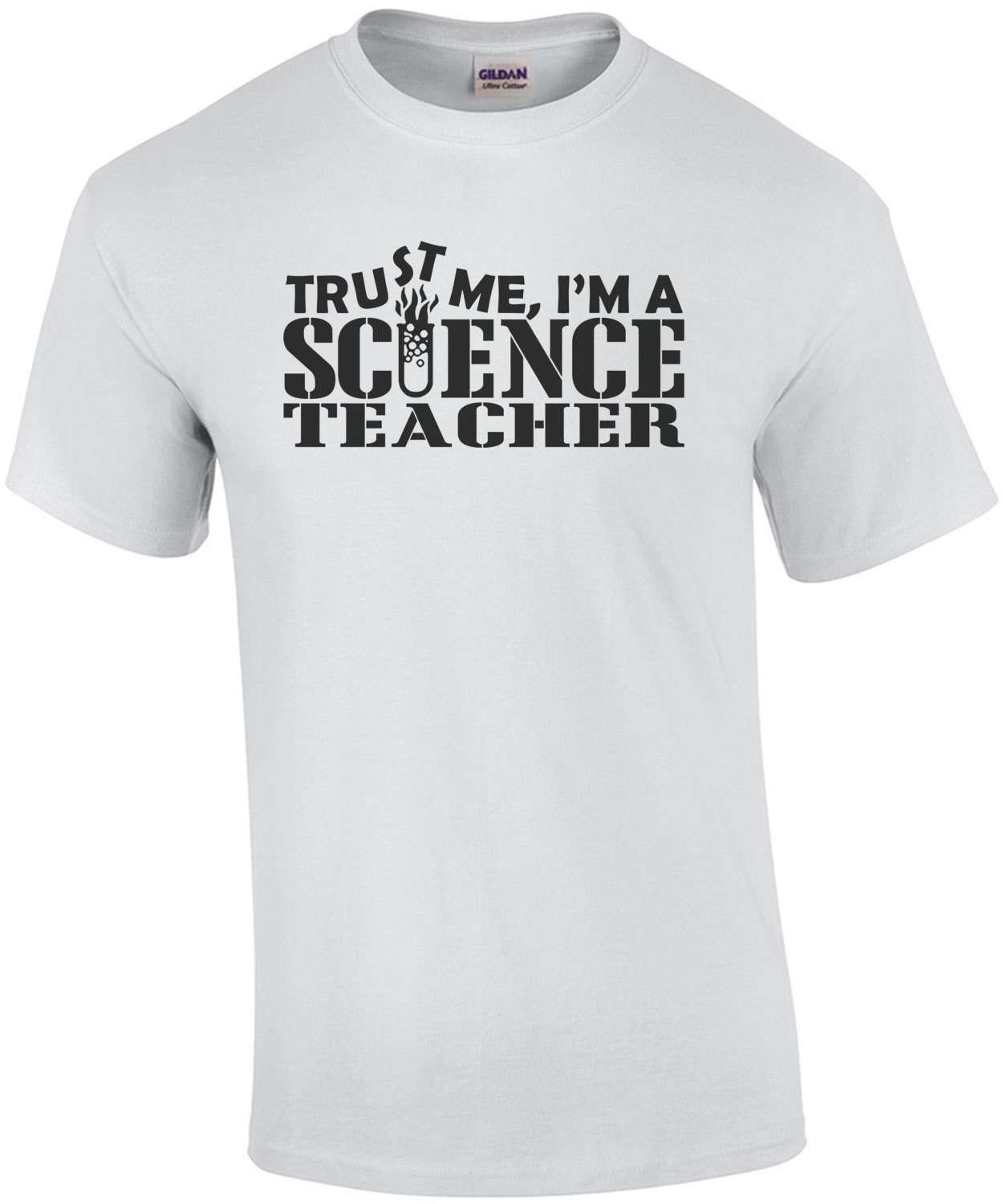 Trust Me I'm A Science Teacher T-Shirt