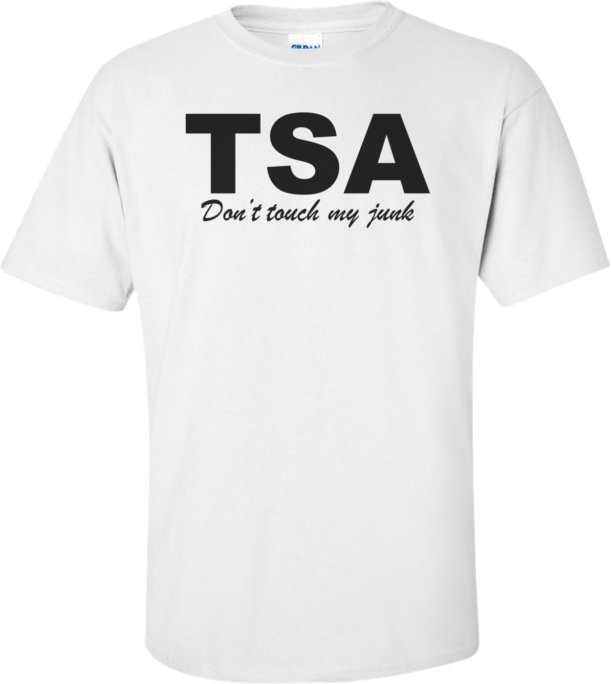 Tsa - Don't Touch My Junk T-Shirt